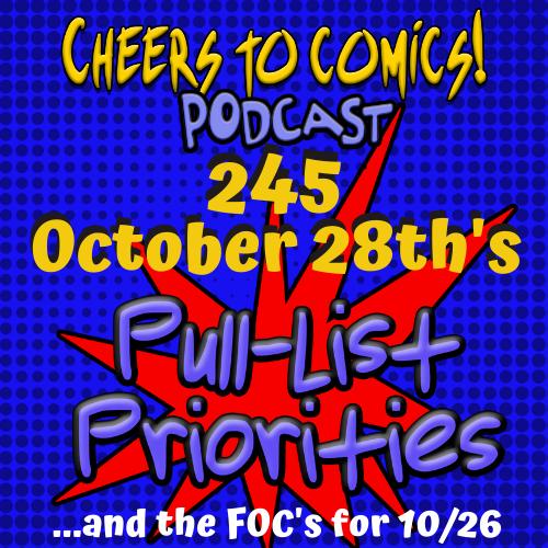 #245- October 28th's Priorities