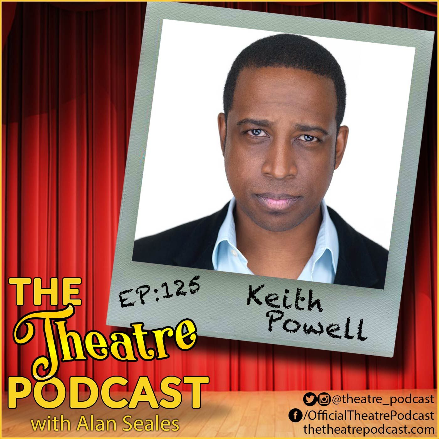 Ep125 - Keith Powell: 30 Rock, This is Us, Connecting