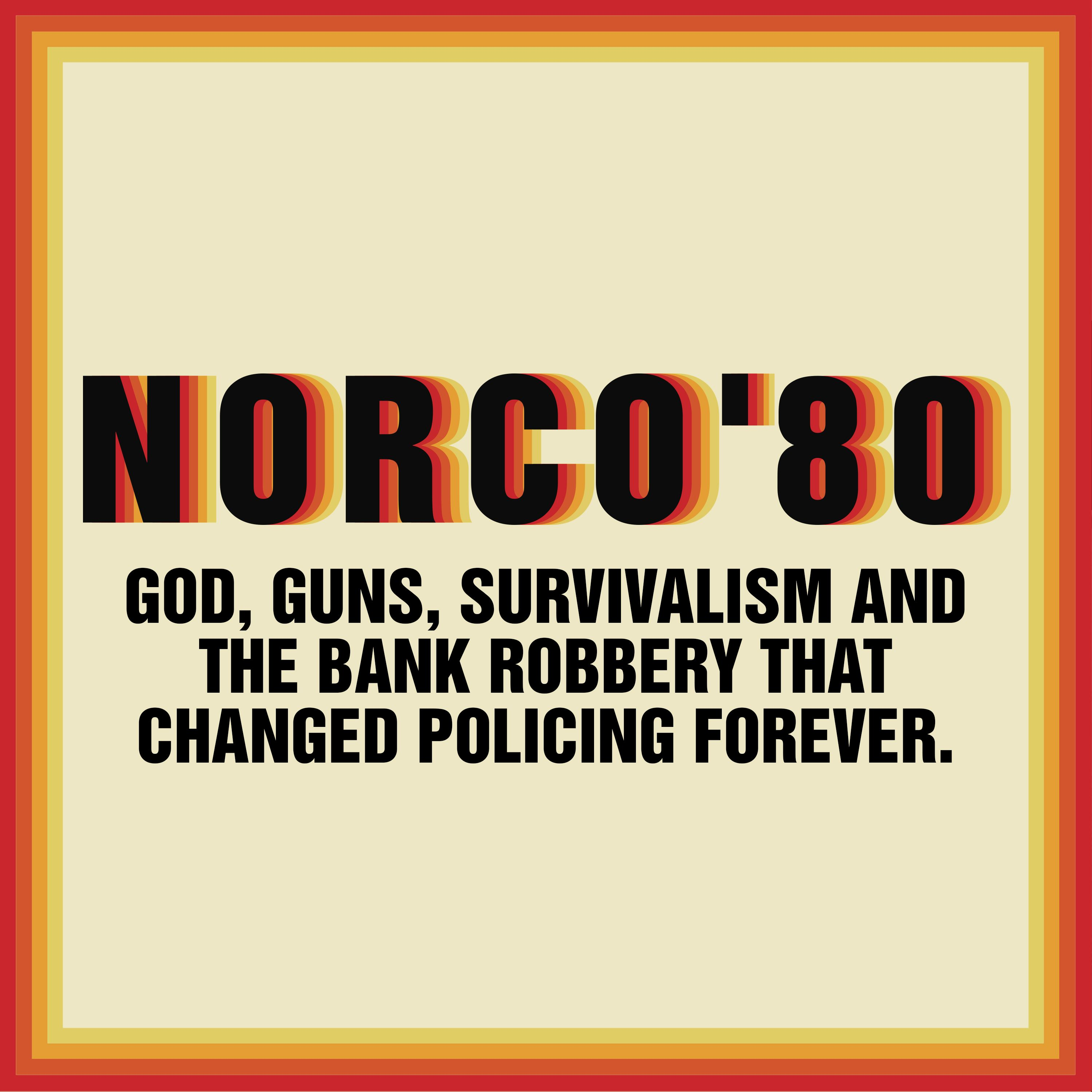 Introducing Norco80 Podcast