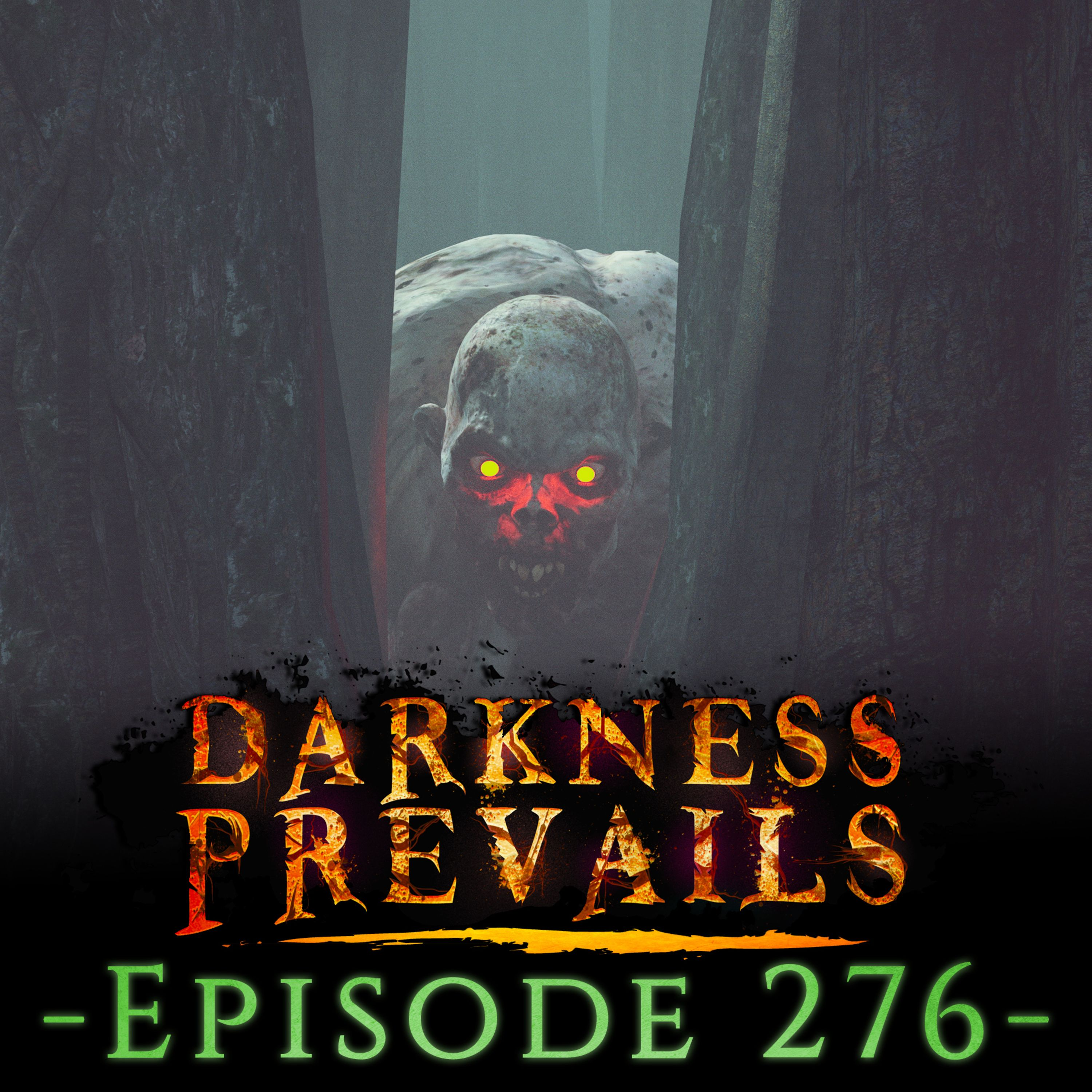 272 | Forgotten Trail Encounters and Other Scary Stories!