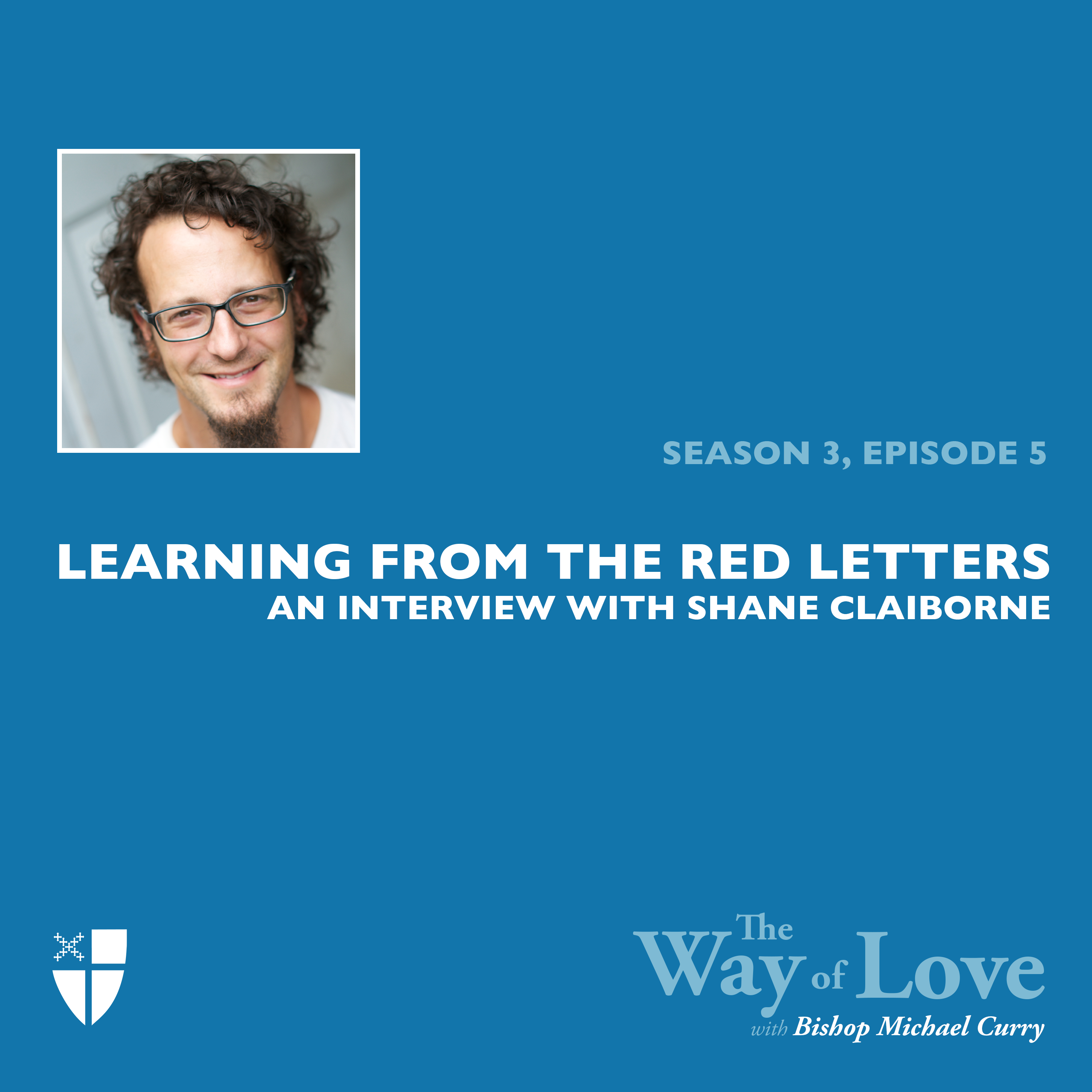 Learning from the Red Letters with Shane Claiborne