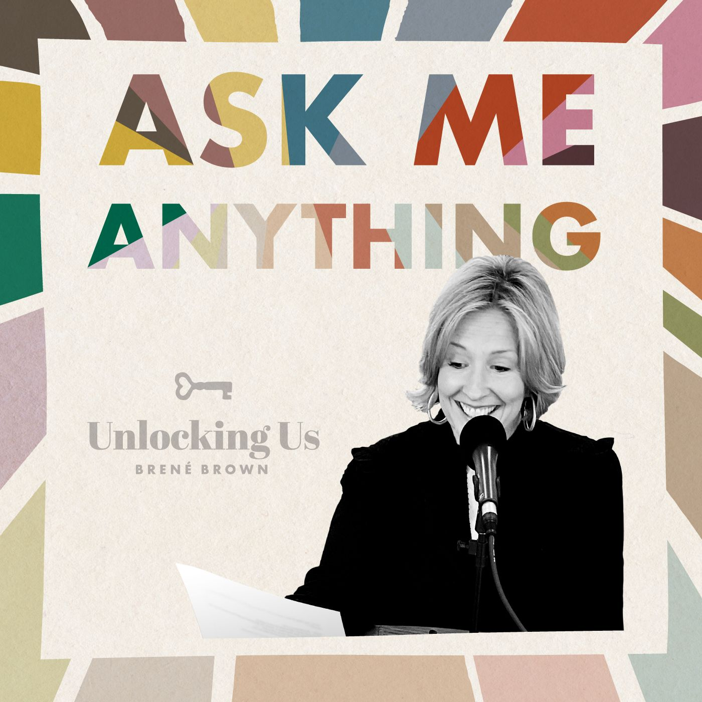 Brené on Ask Me Anything, Part 1 of 2