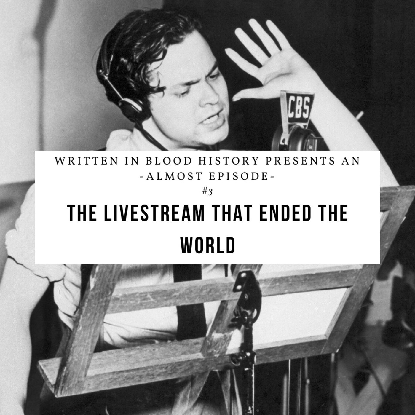 Almost Episode: The Livestream That Ended The World