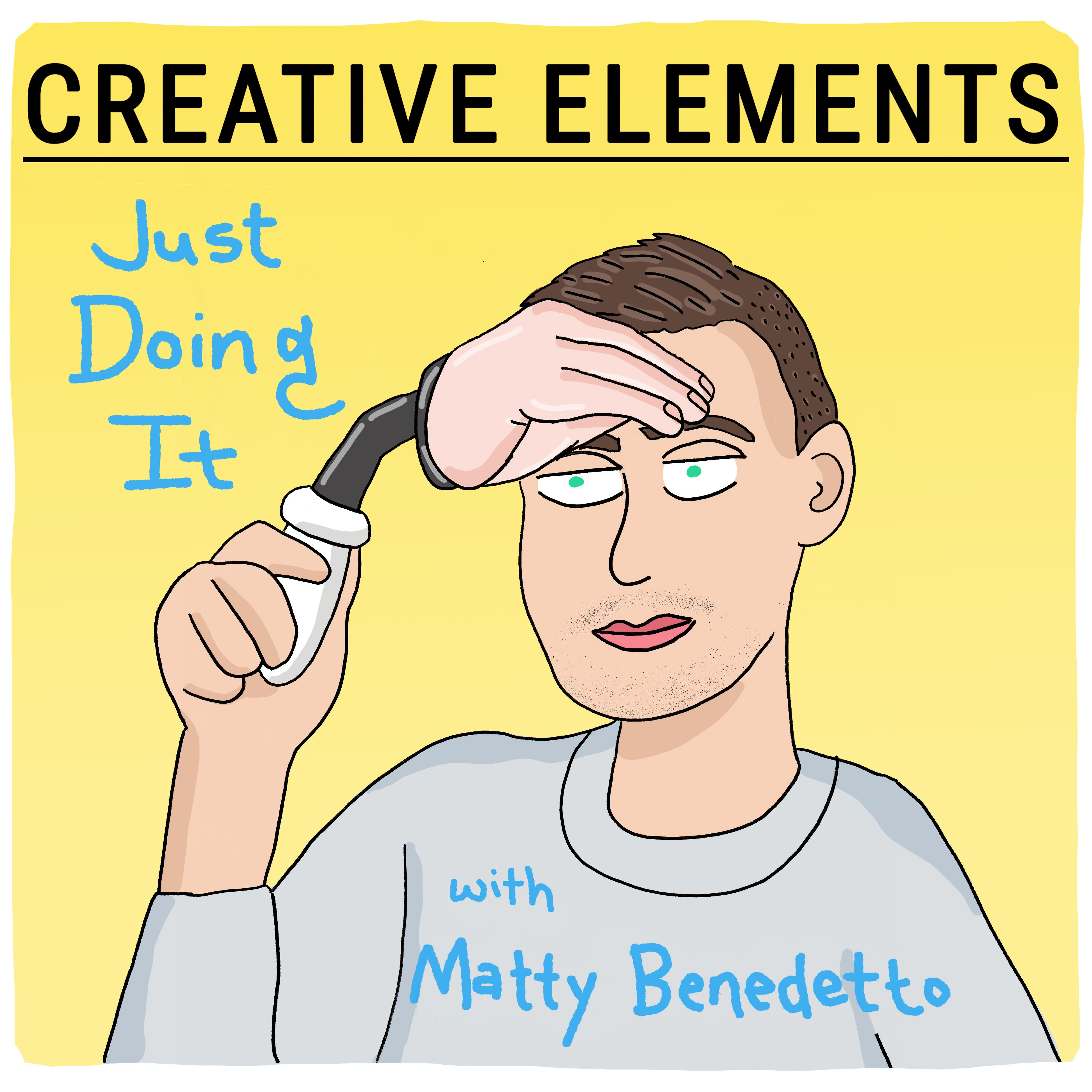 #40: Matty Benedetto of Unnecessary Inventions [Just Doing It]