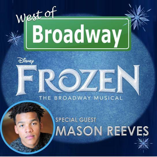 Mason Reeves - Disney's Frozen 1st National Tour