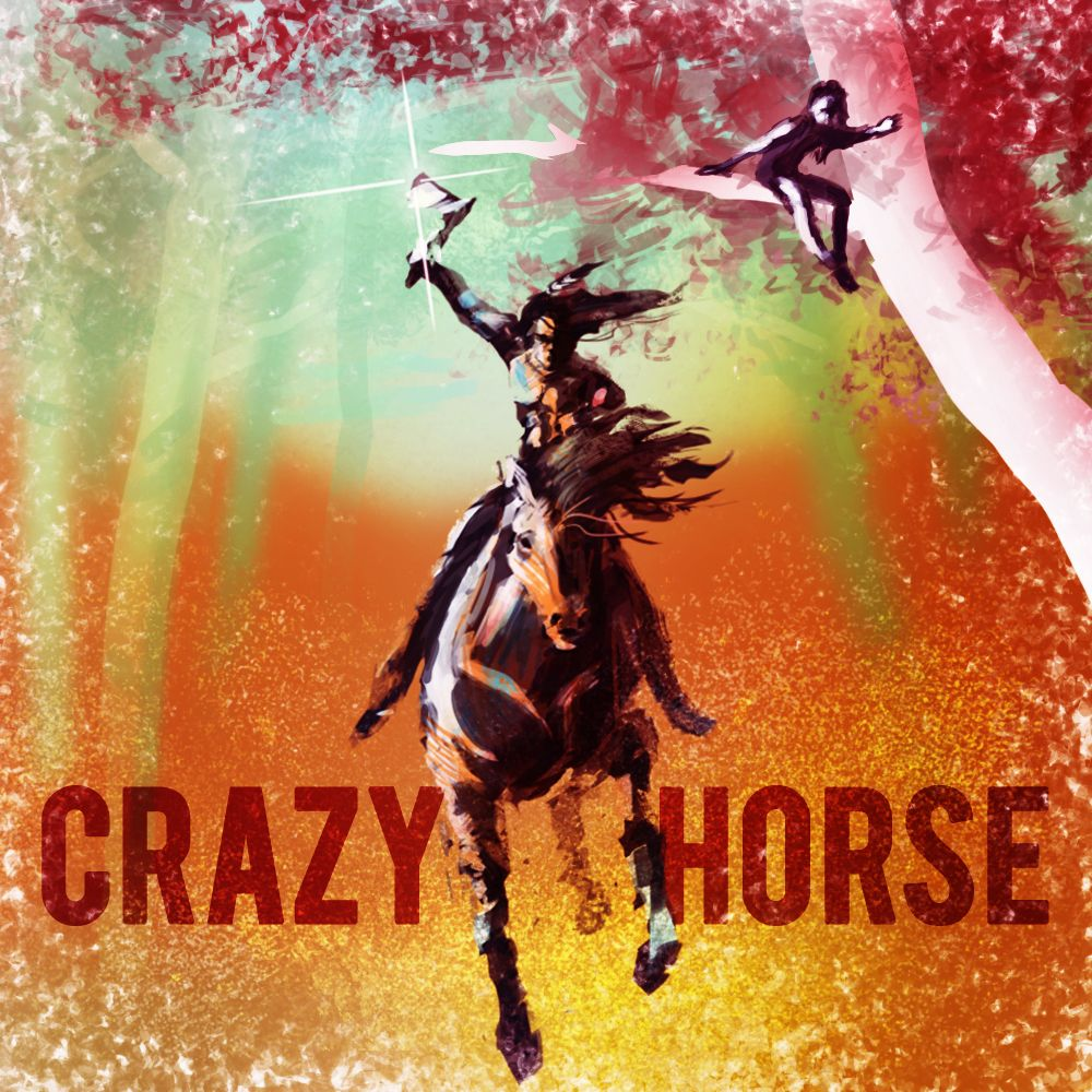 EPISODE 7 Crazy Horse (Part 1)