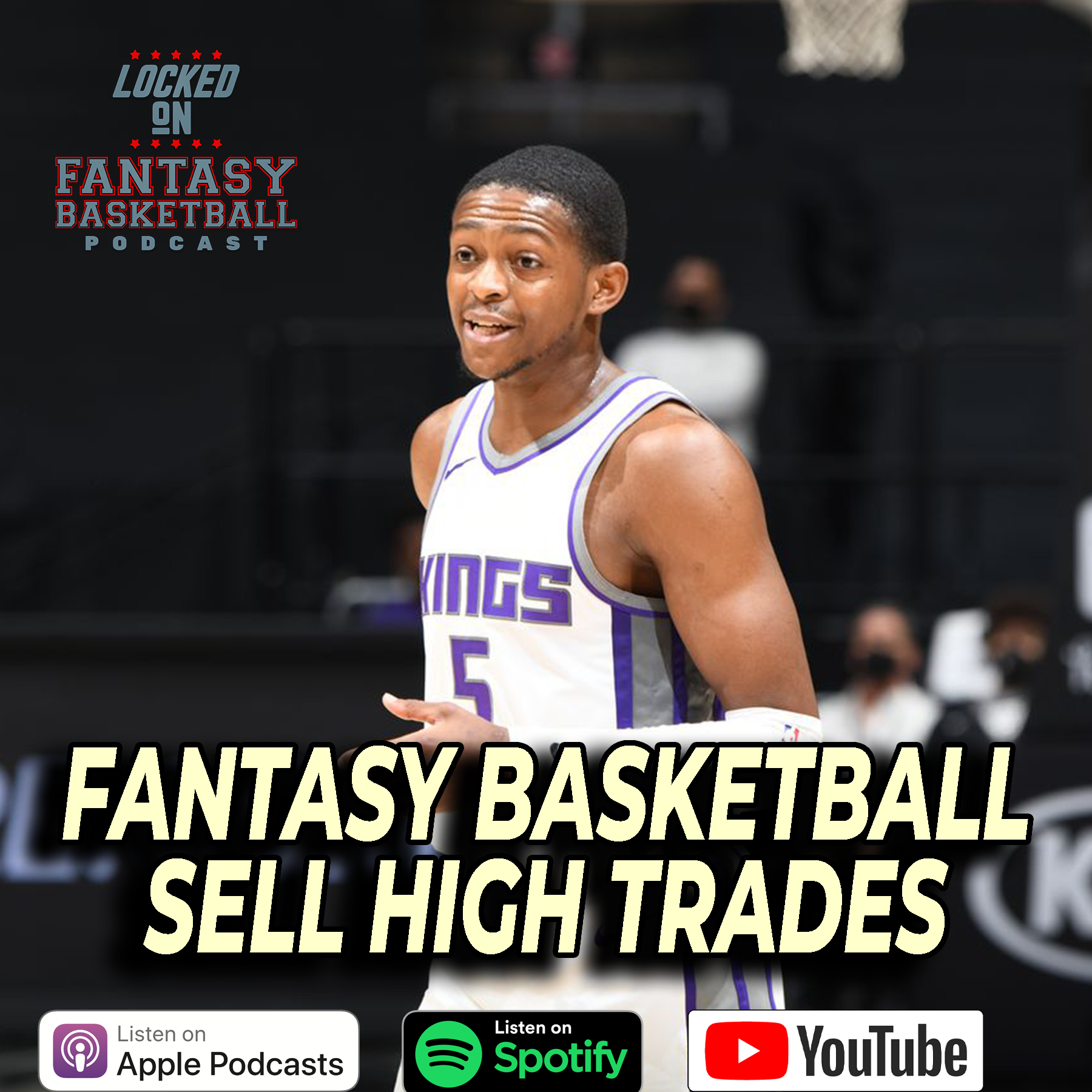 NBA Fantasy Basketball | Sell High Trade Targets | De'Aaron Fox Is Hitting Everything