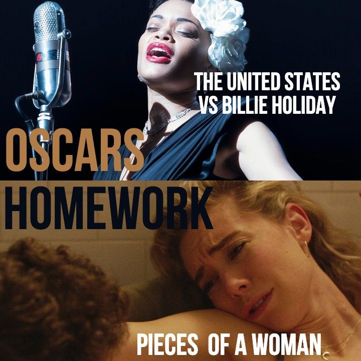 #819: Oscars Homework (Pieces of a Woman / U.S. vs Billie Holiday / My Octopus Teacher)
