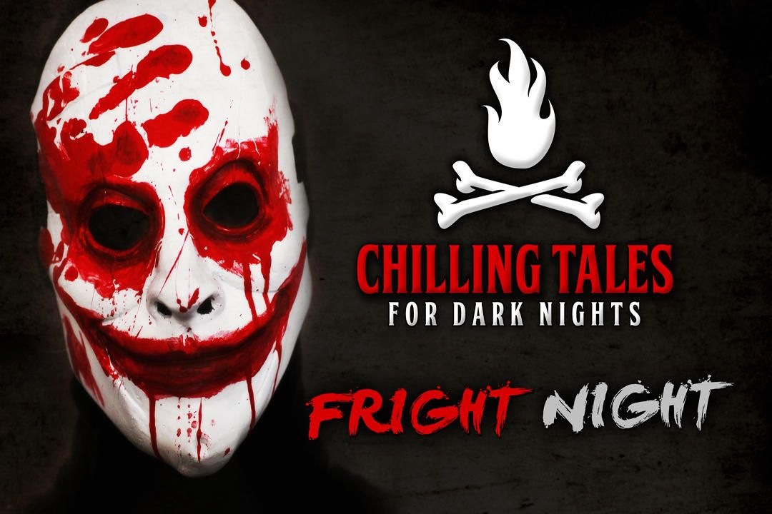 15: Fright Night – Chilling Tales for Dark Nights