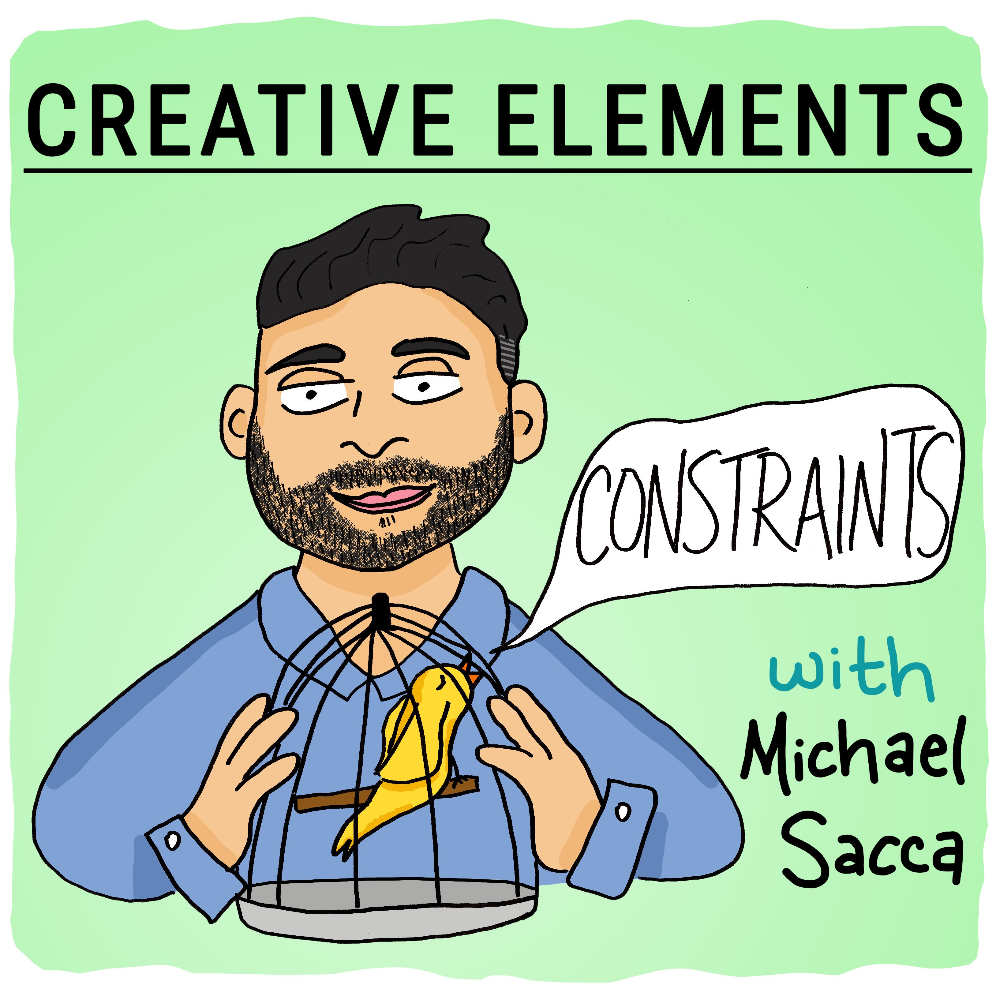 #12: Michael Sacca [Constraints]