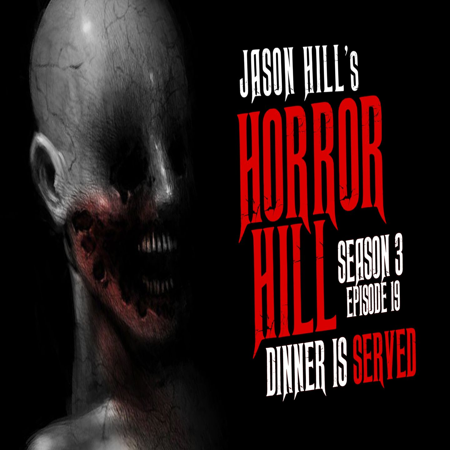 "19: S3E19 – ""Dinner is Served"" – Horror Hill"