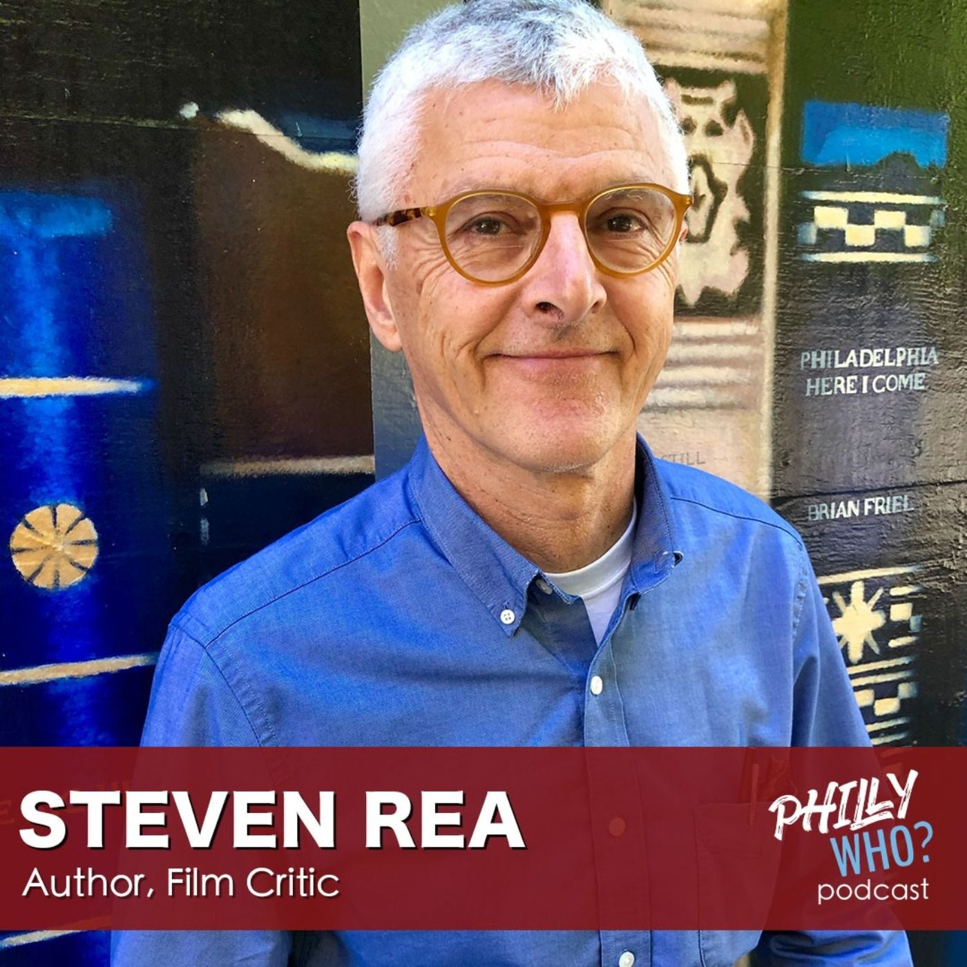 Steven Rea: Nationally Renowned Film Critic Capturing the Everyday Lives of Stars
