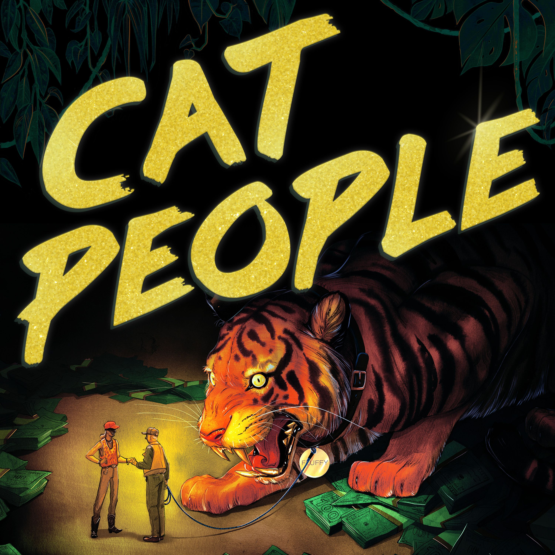 Cat People, Coming Soon ...