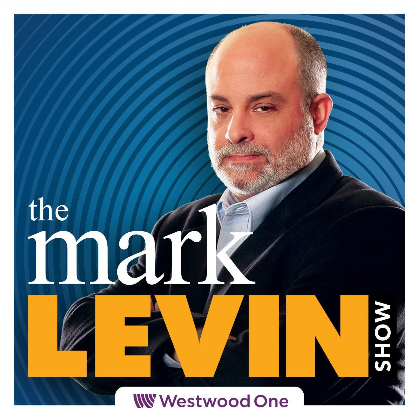 Mark Levin Audio Rewind - 5/6/21