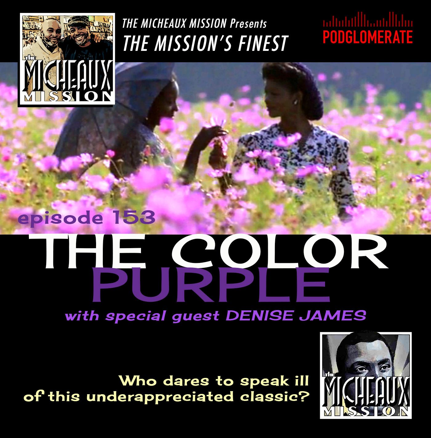 MISSION FINEST - The Color Purple (1985) with Denise James