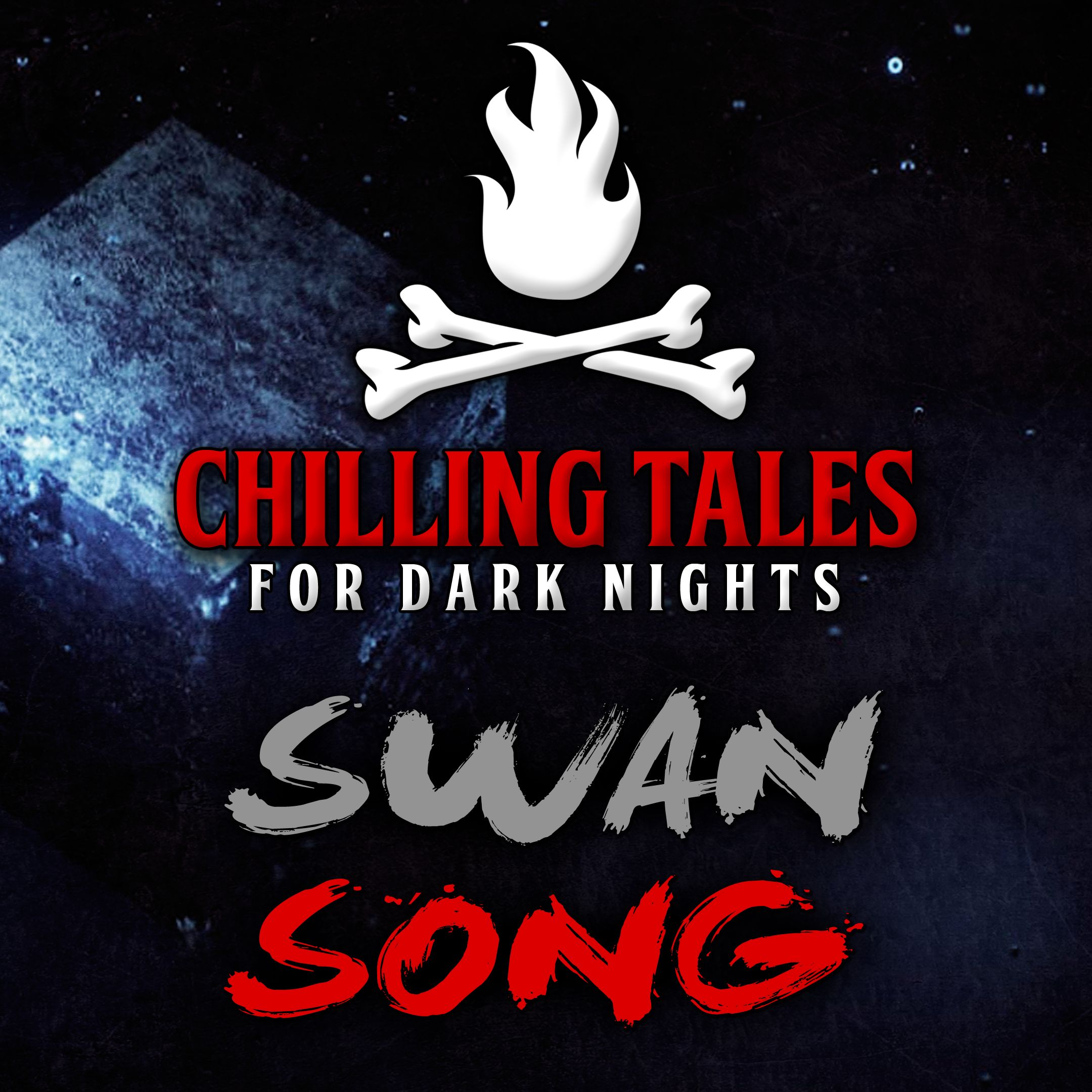 53: Swan Song – Chilling Tales for Dark Nights
