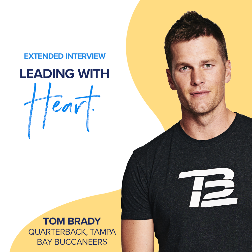 Part 2: Leading with Heart - Tom Brady, QB, Tampa Bay Buccaneers