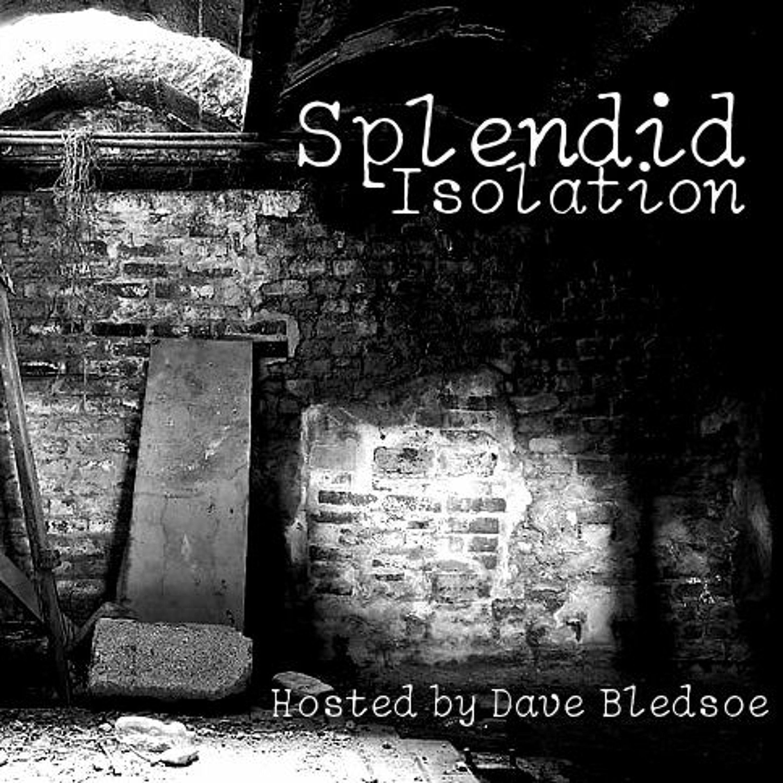 Splendid Isolation Episode 2:  Who WAS That Masked Man