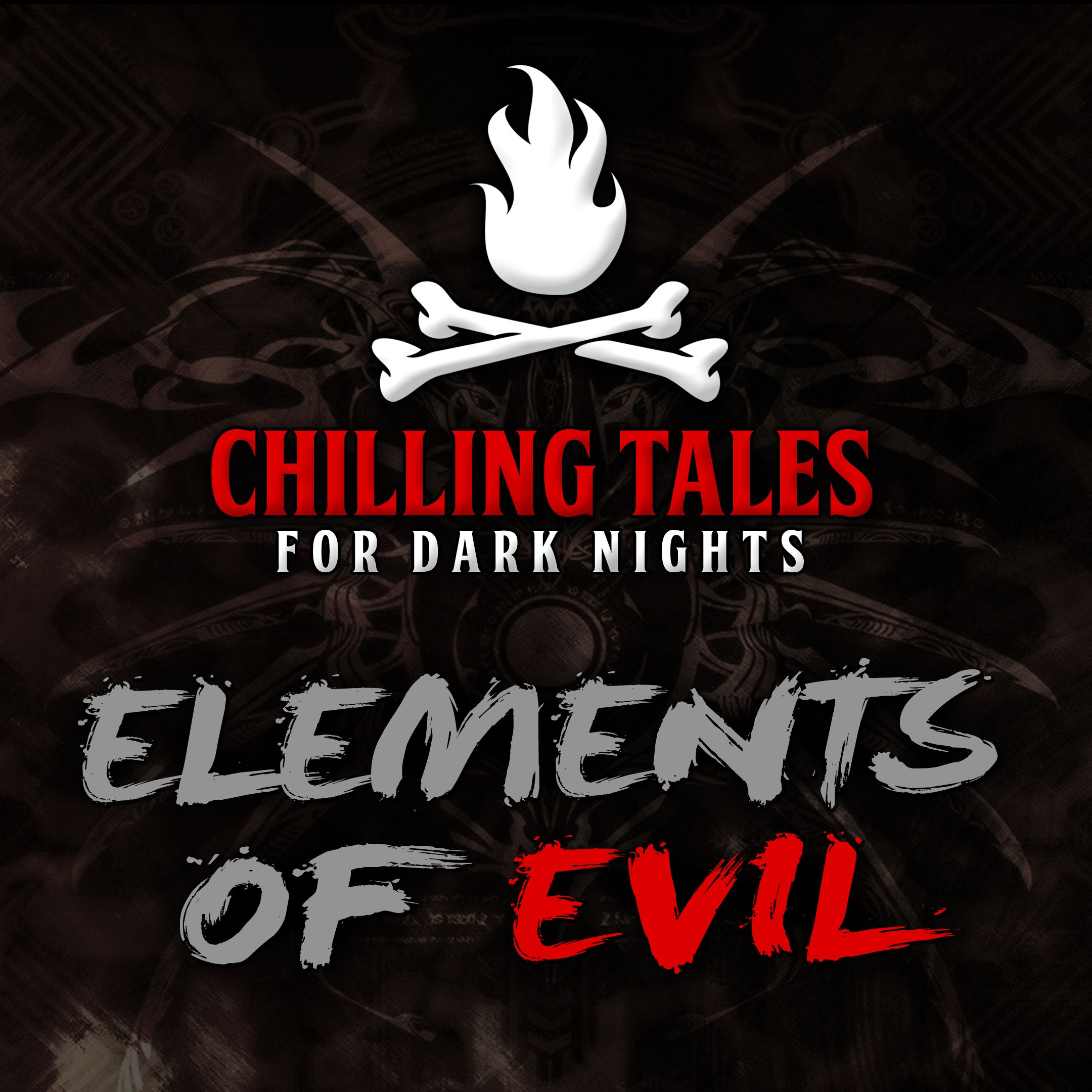 79: Elements of Evil – Chilling Tales for Dark Nights