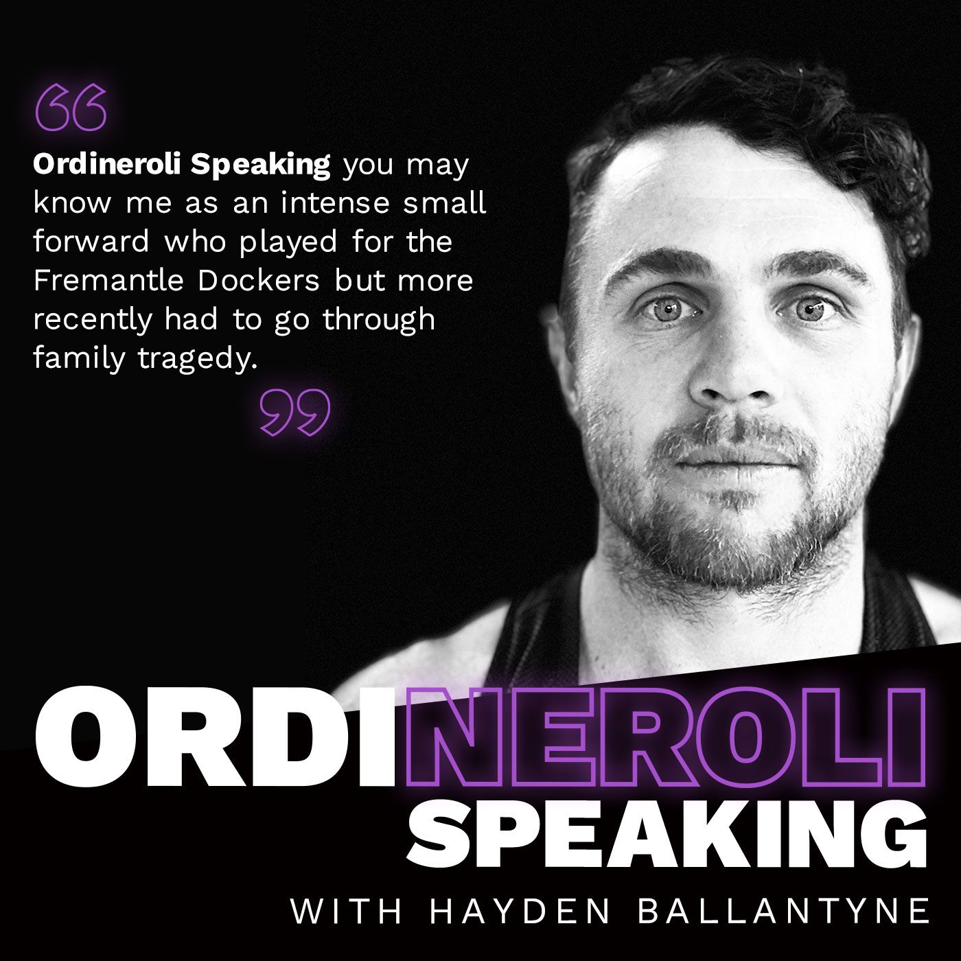 Hayden Ballantyne - Ordineroli Speaking