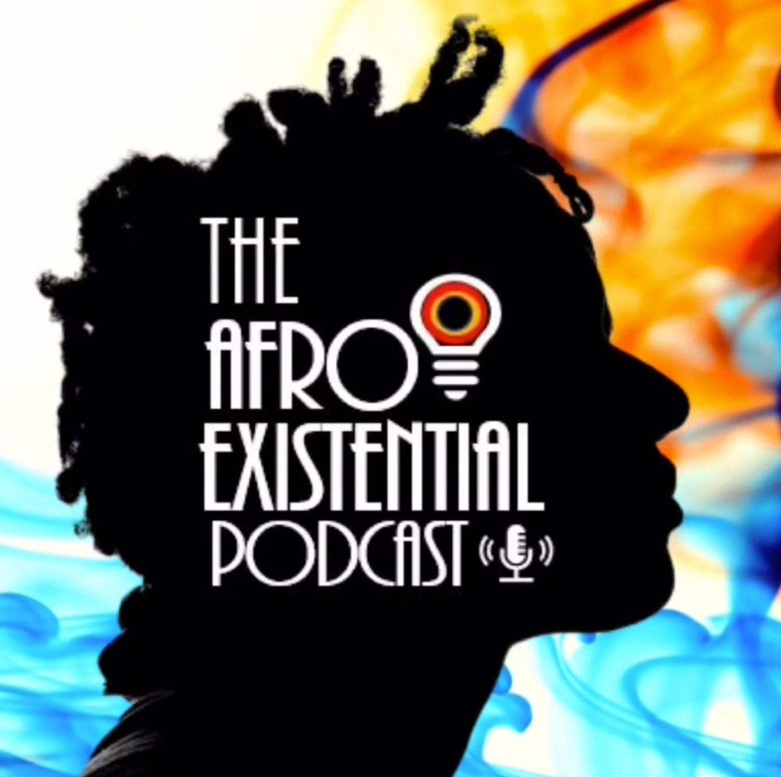 The Afro-Existential Podcast   Episode 2