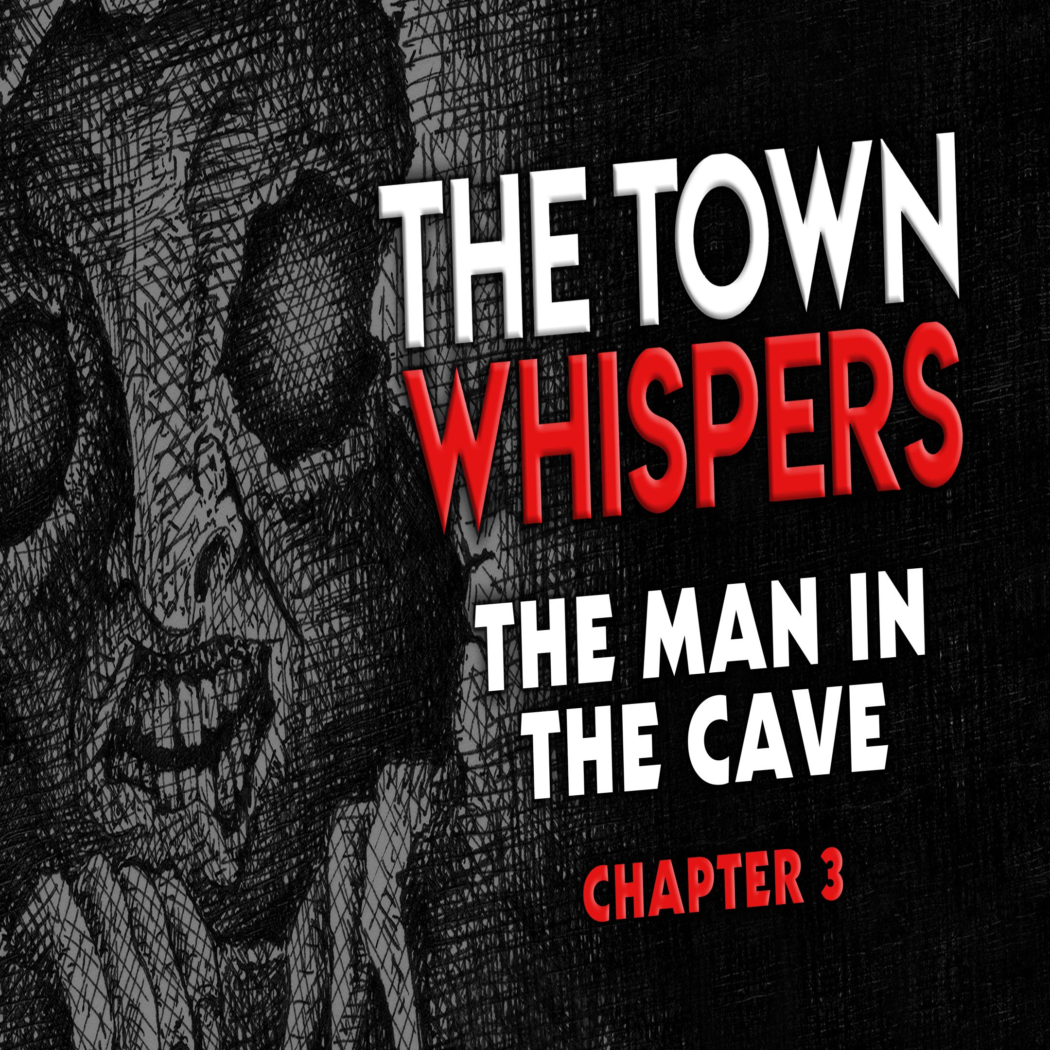 Chapter 3: The Man In The Cave