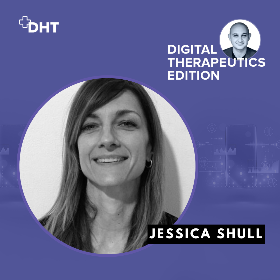 Ep04: Digital Therapeutics Alliance, Deep Dive Part 2 with Jessica Shull, European Lead