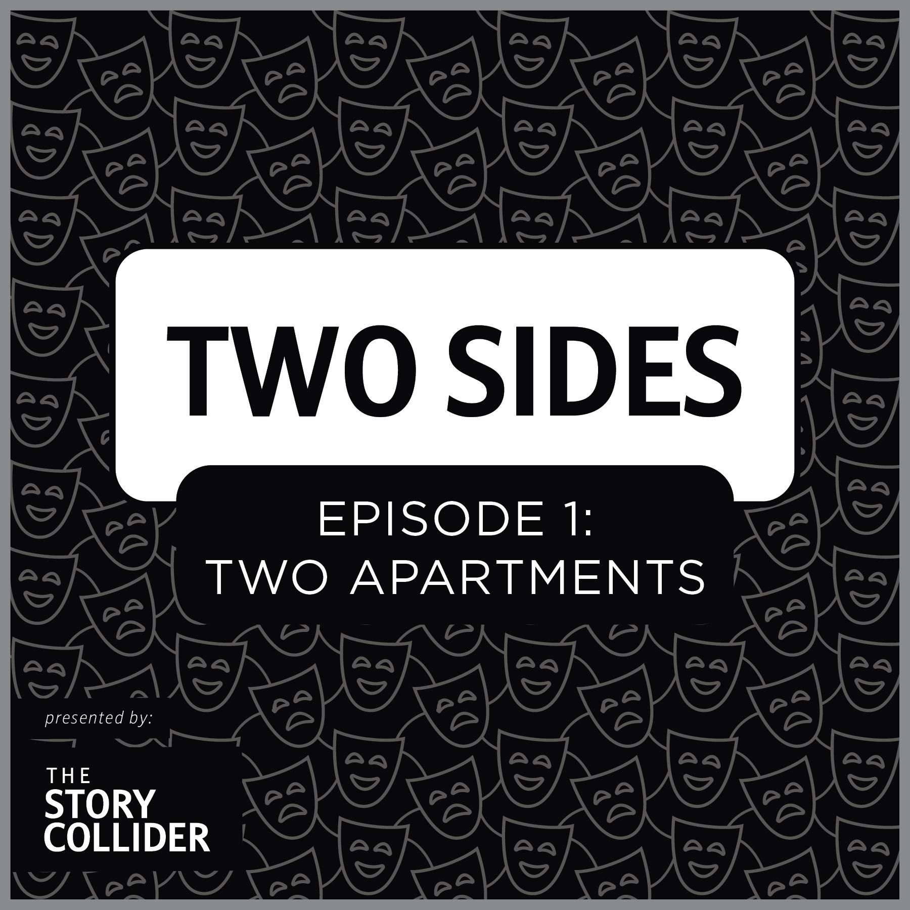 Two Sides Mini-Series, Part 1: Two Apartments