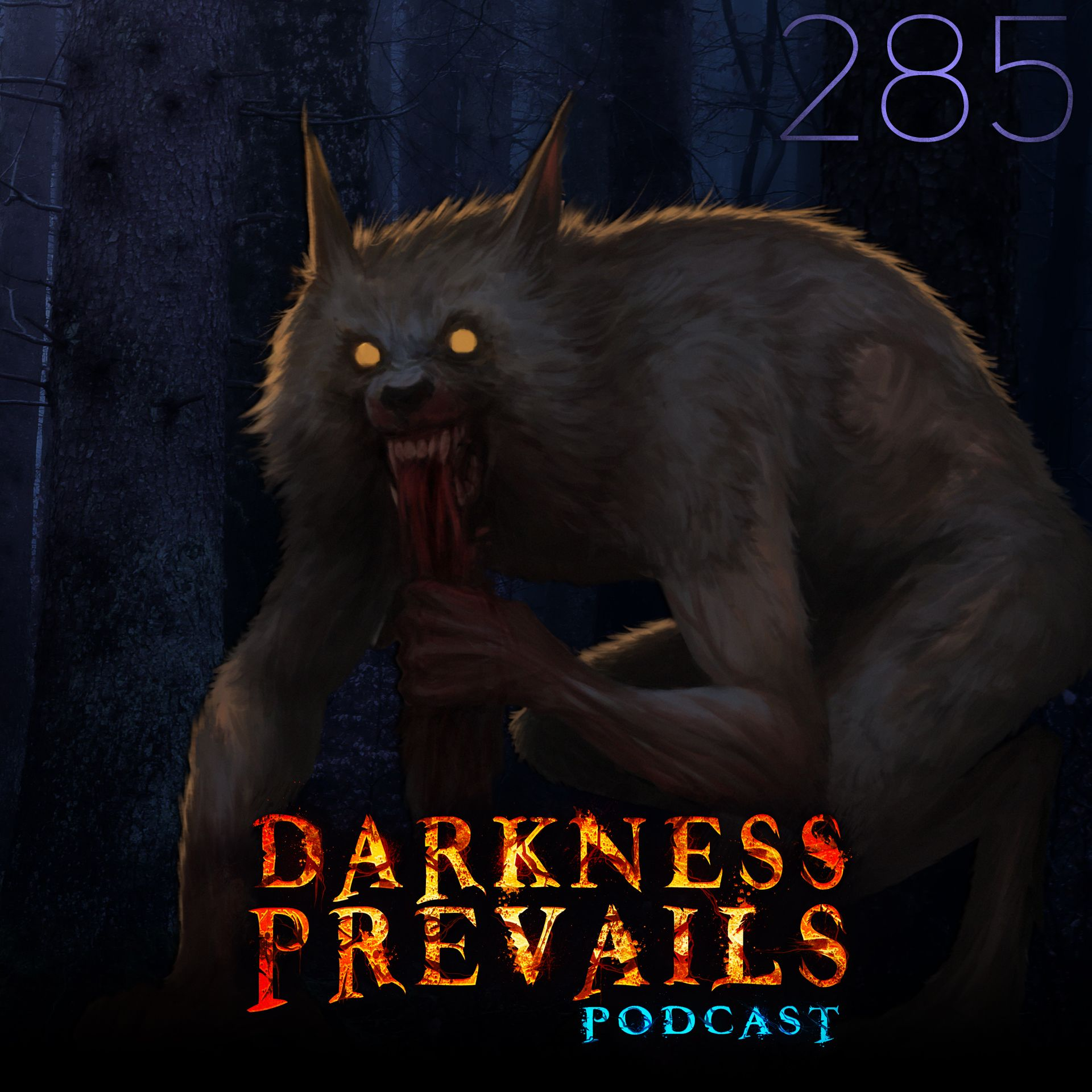 285 | Werewolf Attacks, Humanoid Sightings, and Unexplained Encounters