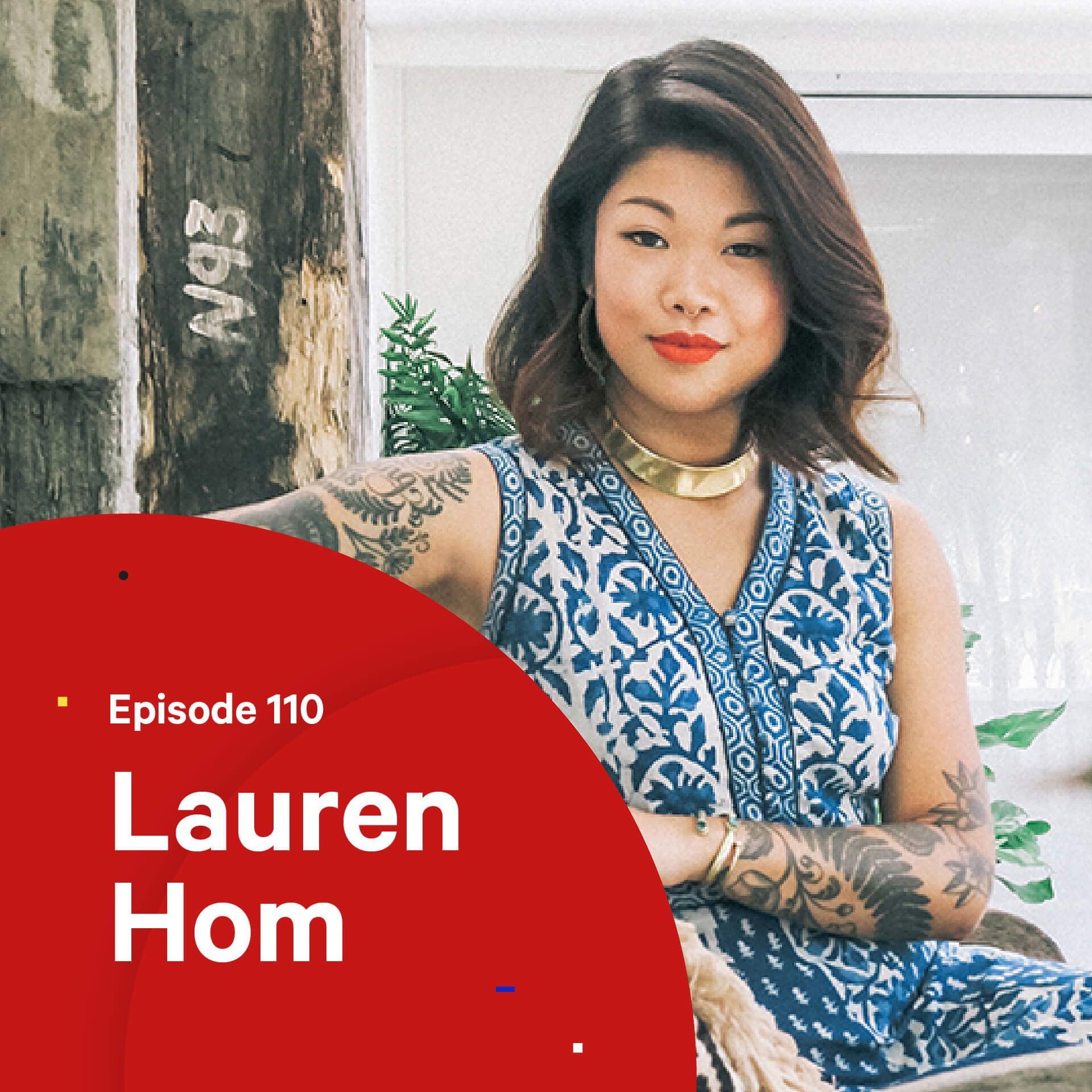 110 - The Business of Hand Lettering — with Lauren Hom