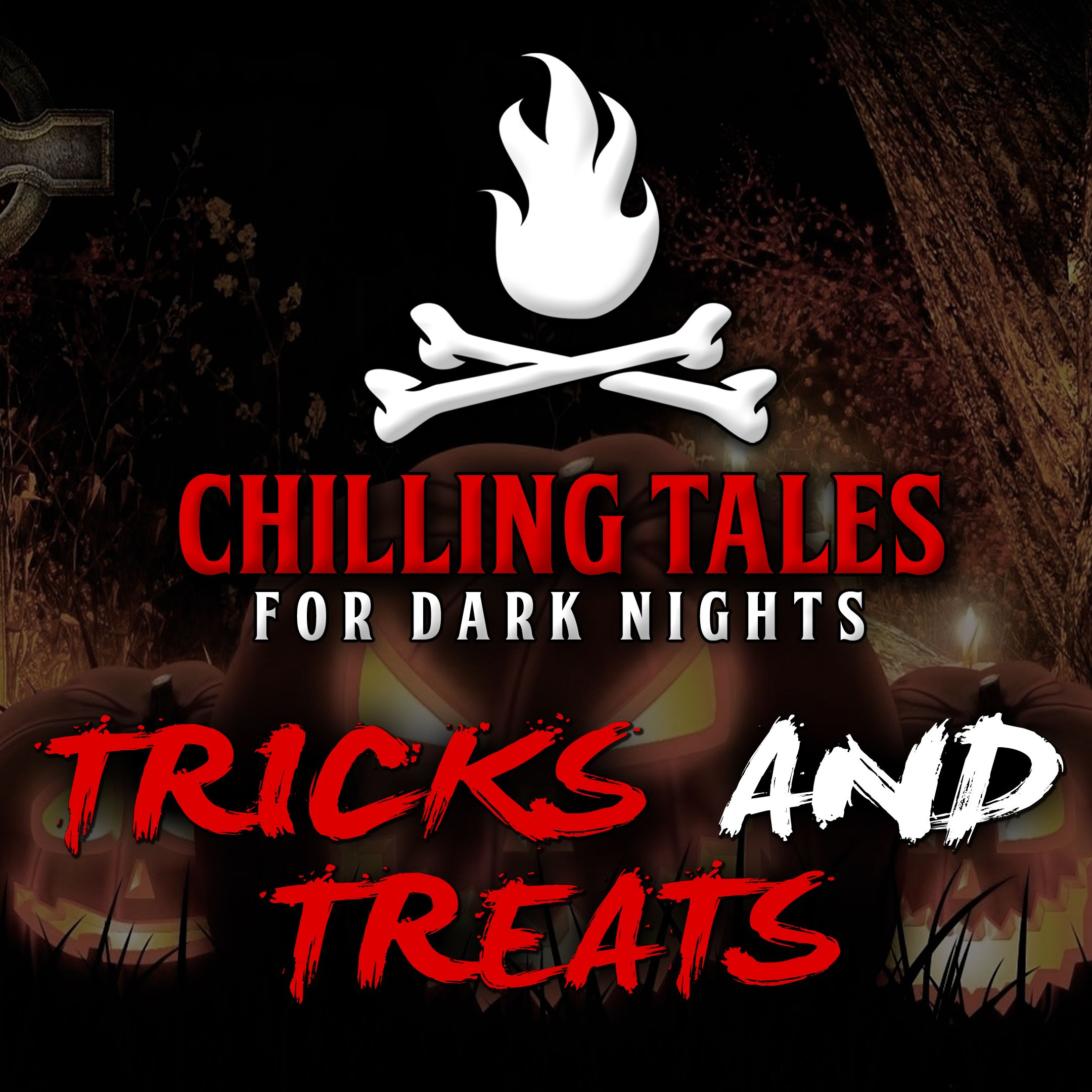 61: Tricks and Treats – Chilling Tales for Dark Nights