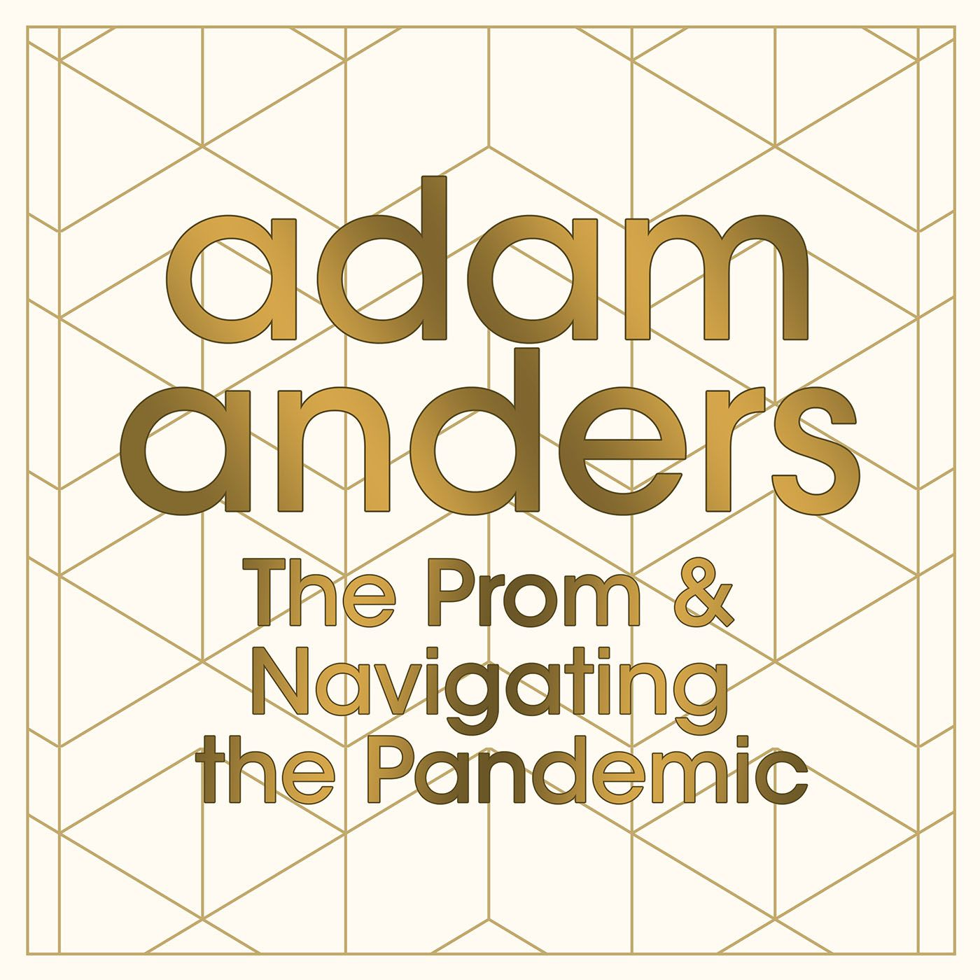 The Prom & Navigating the Pandemic