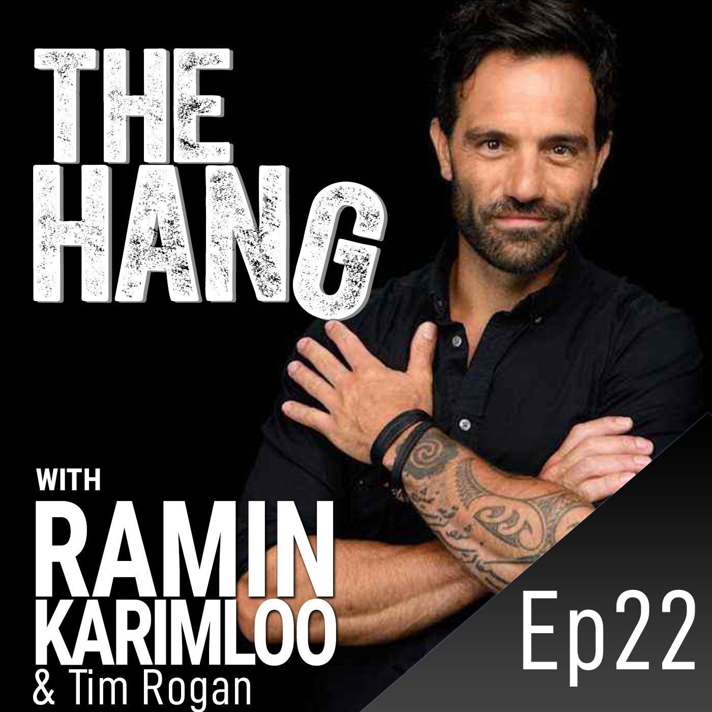 #22 - Hanging with Tim Rogan