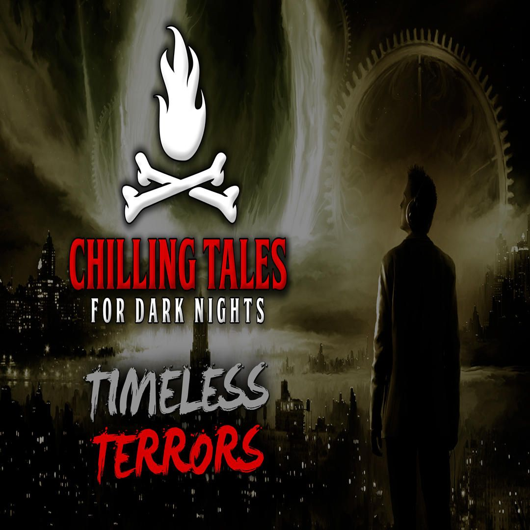 25: Timeless Terrors – Chilling Tales for Dark Nights