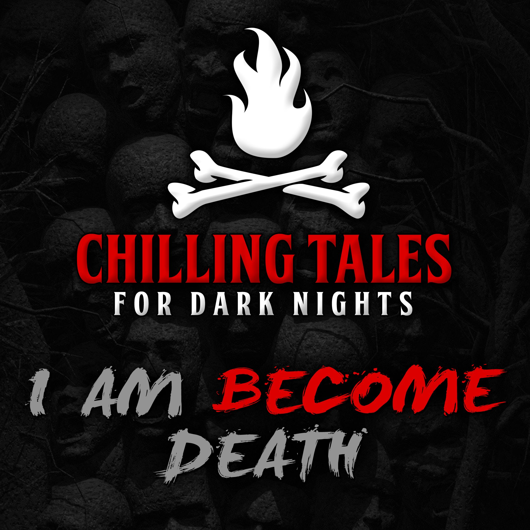 42: I am Become Death – Chilling Tales for Dark Nights