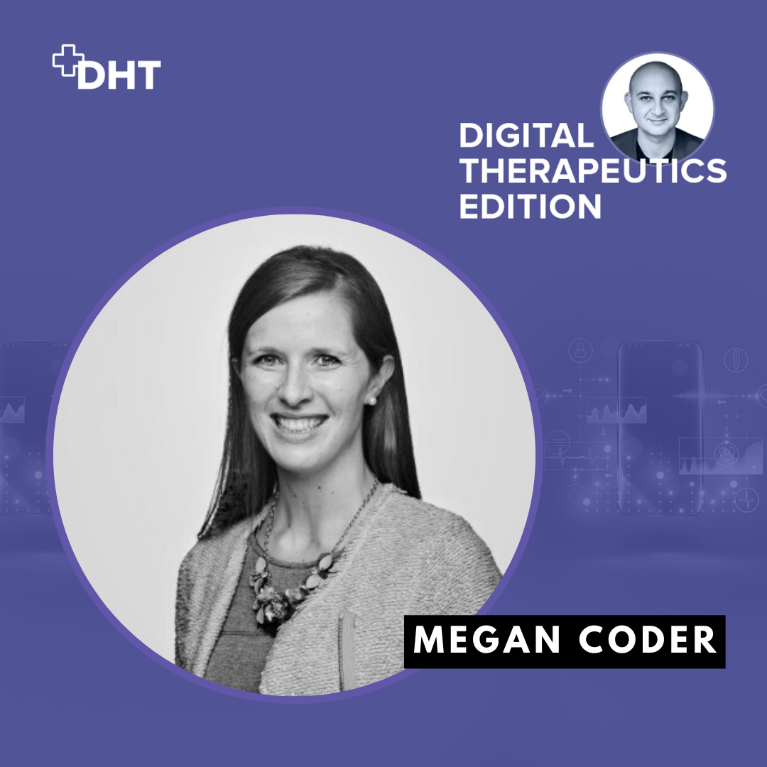ep03: Deep Dive Inside the Digital Therapeutics Alliance with Executive Director Megan Coder