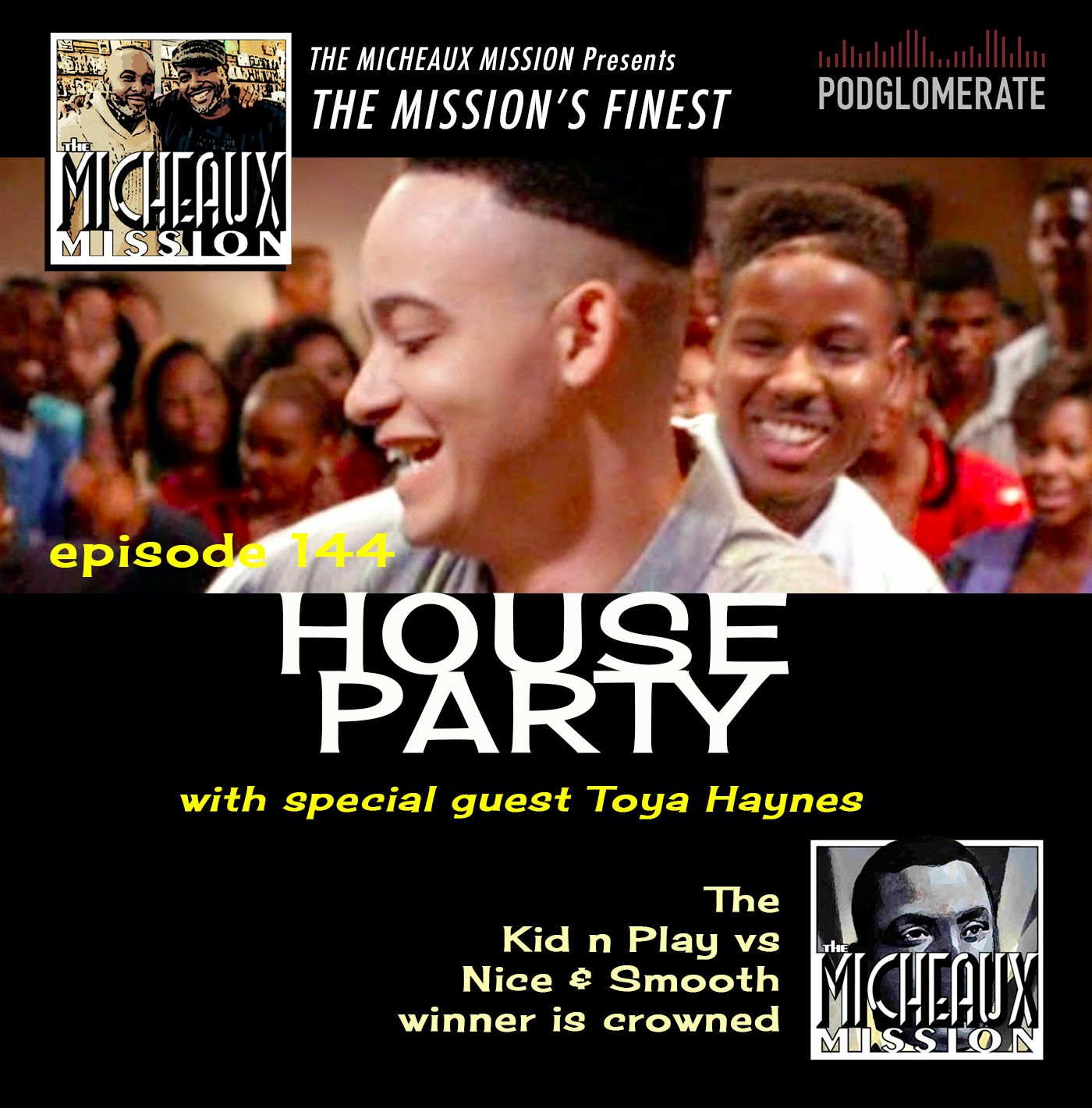 THE MISSION FINEST - House Party (1990) w Toya Haynes