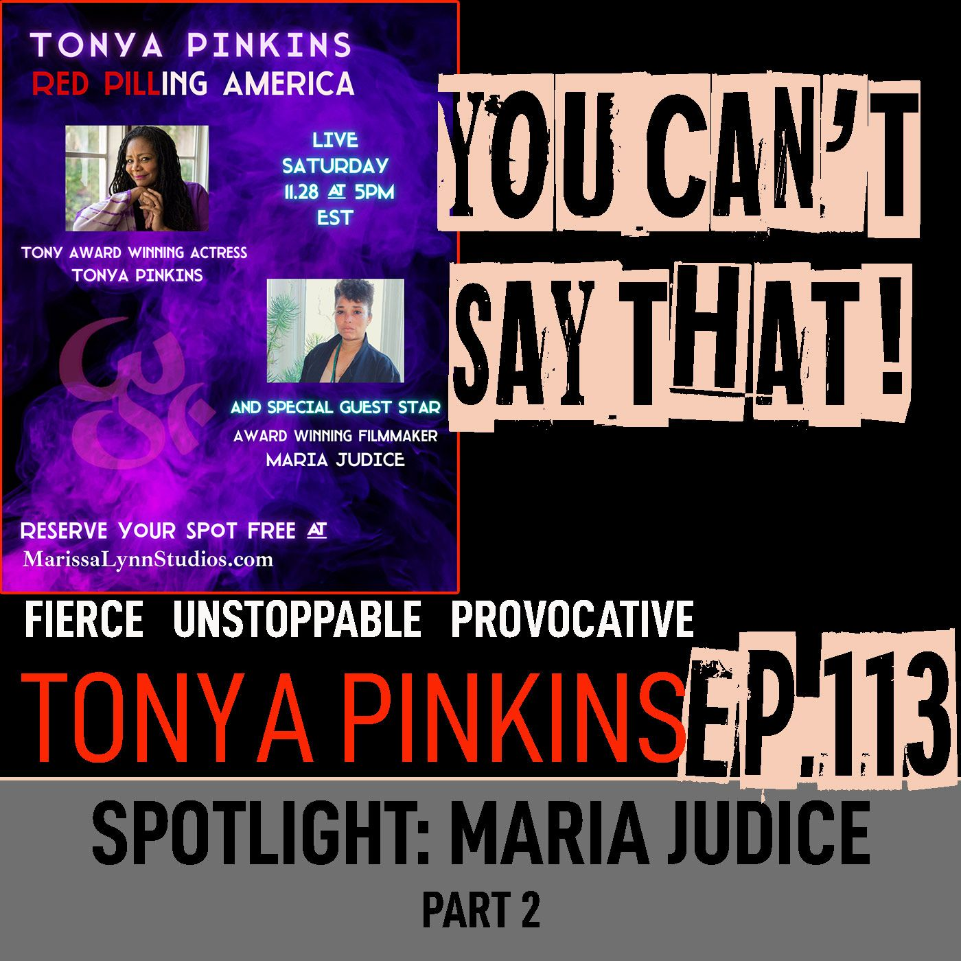 Ep113 - SPOTLIGHT: Red Pilling America with with Maria Judice (Part 2)