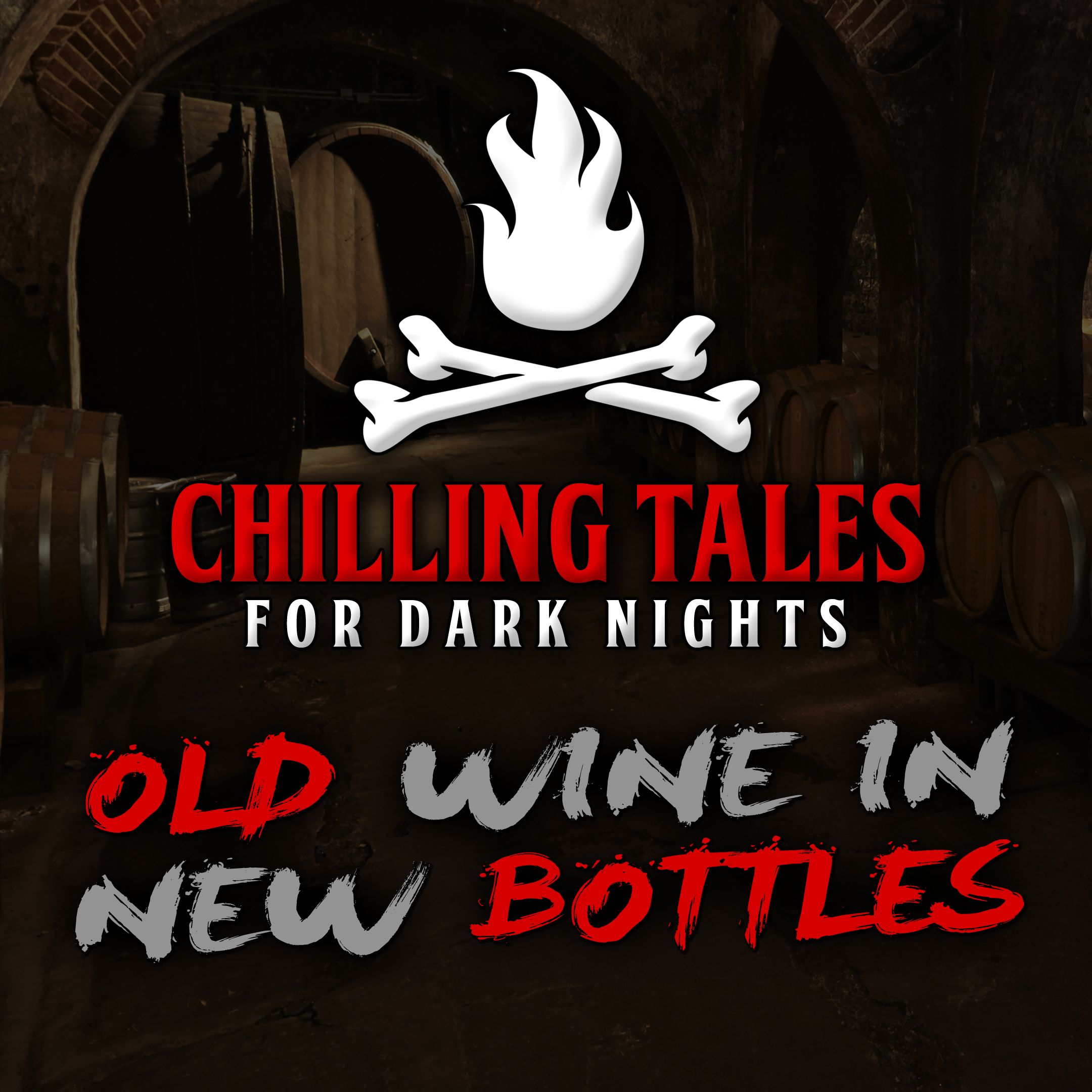 32: Old Wine in New Bottles – Chilling Tales for Dark Nights