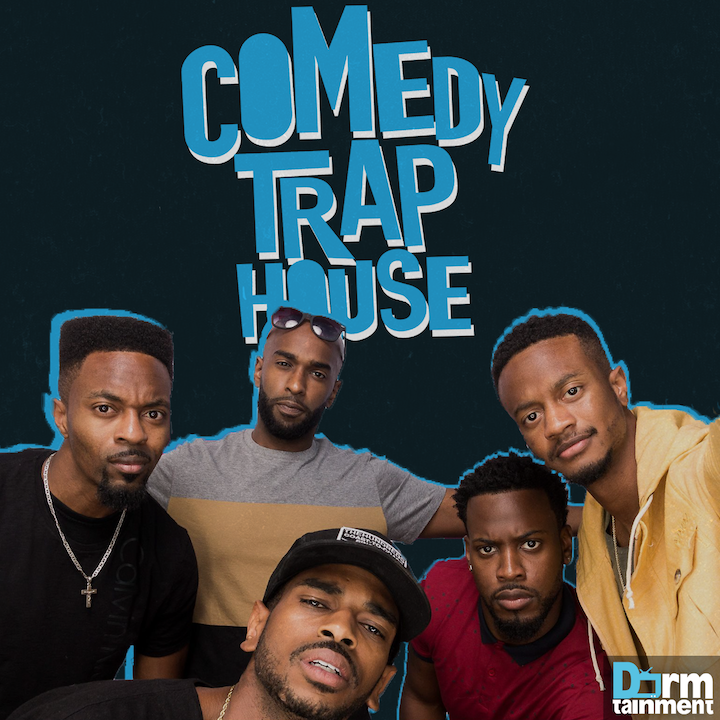 Comedy Trap House