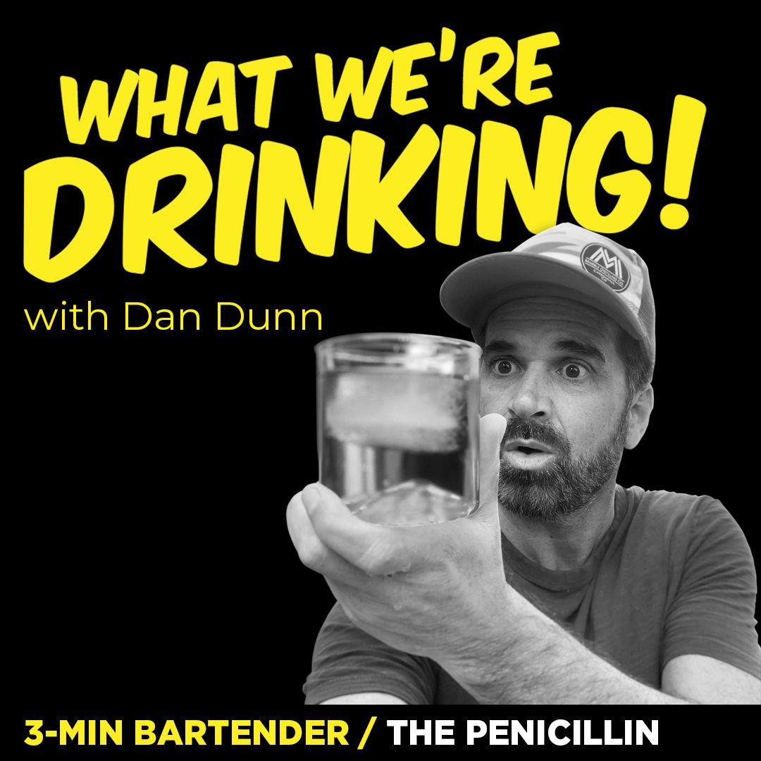 3-Minute Bartender: Penicillin