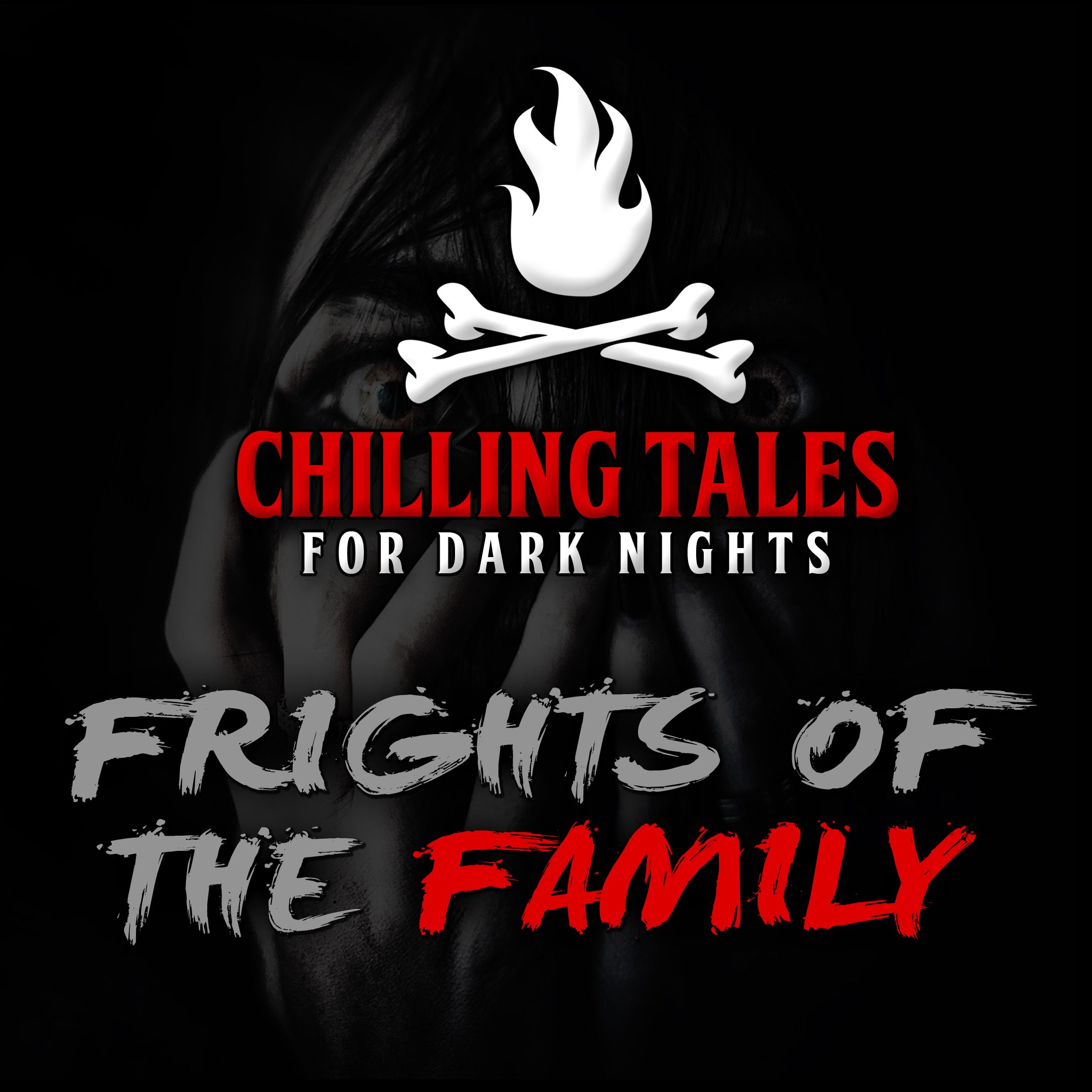 80: Frights of the Family – Chilling Tales for Dark Nights