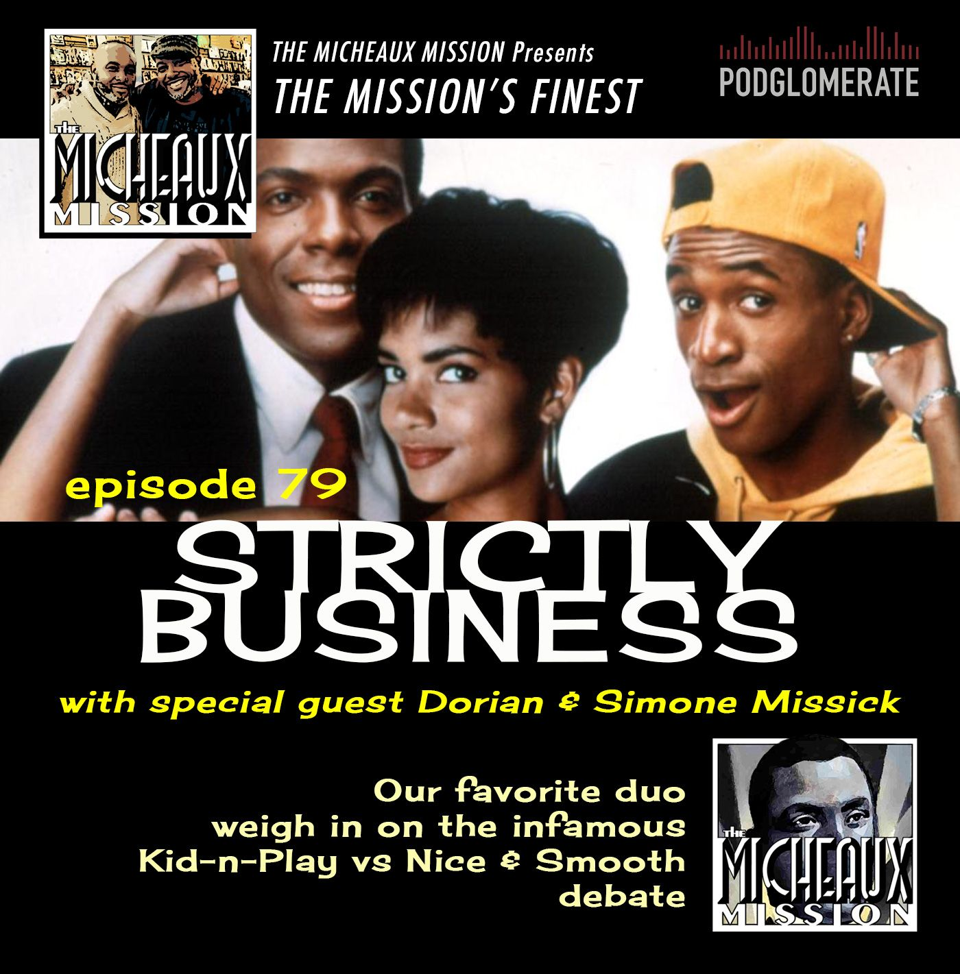THE MISSION FINEST - Strictly Business (1991) w Dorian & Simone Missick