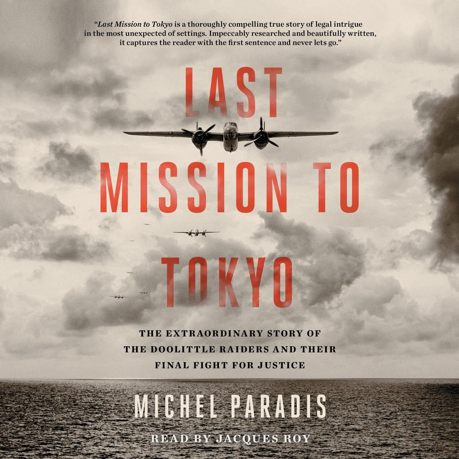 Episode 299-Interview with Michel Paradis about his book Last Mission to Tokyo