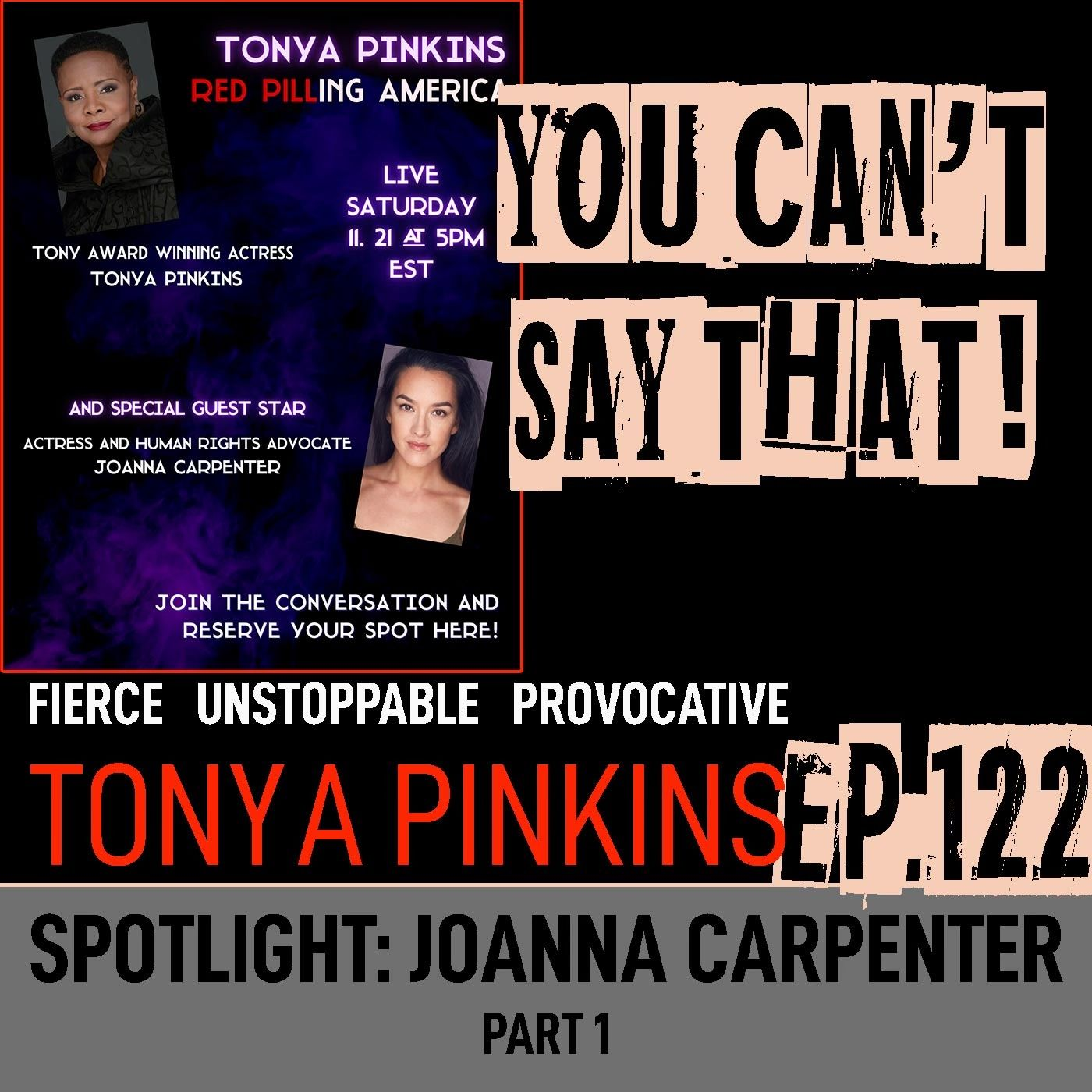 Ep122 - SPOTLIGHT: Red Pilling America with with Joanna Carpenter (Part 1)