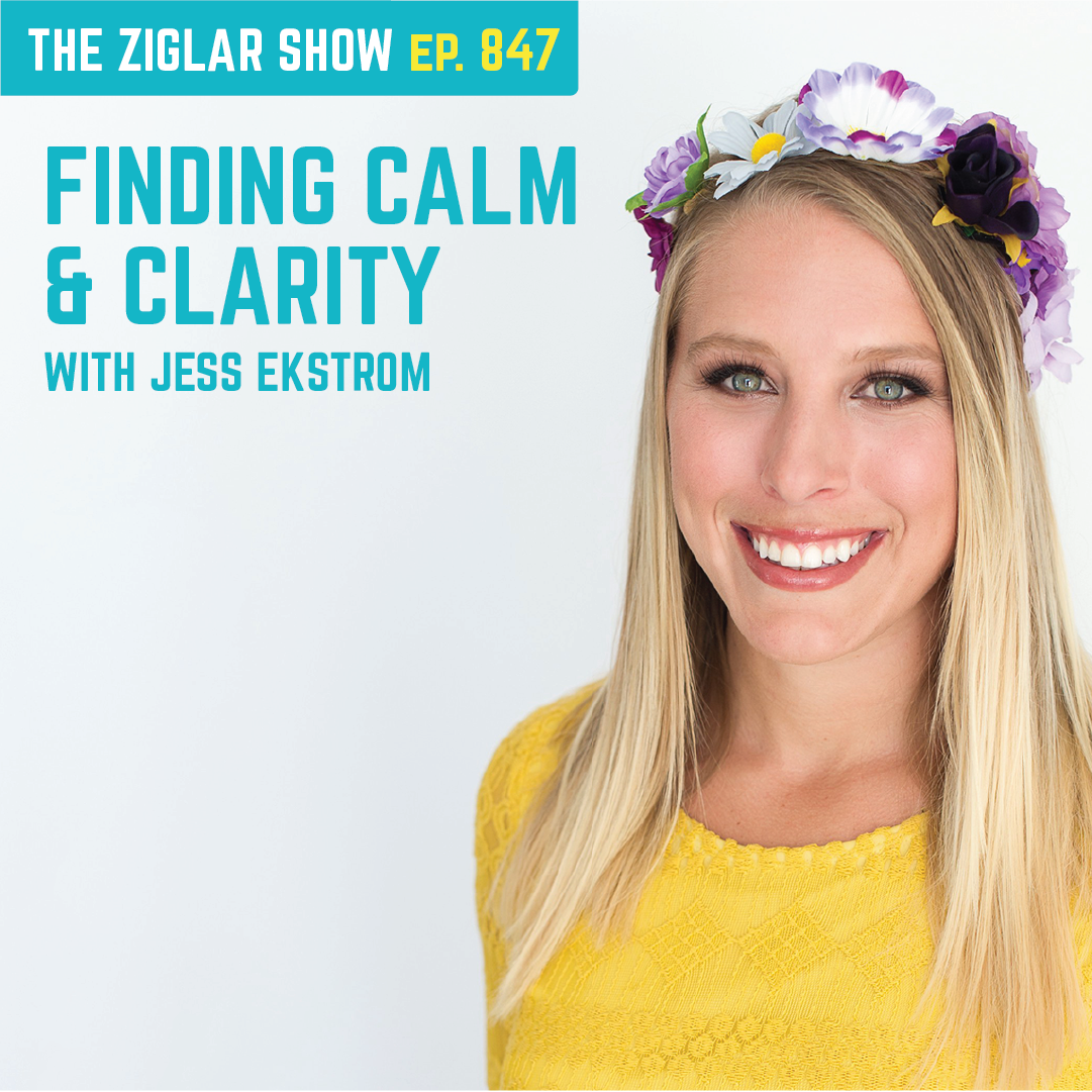 847: Finding Calm and Clarity | Habits with Jess Ekstrom