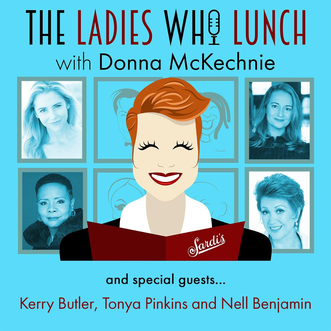 #6 - Kerry Butler, Tonya Pinkins, and Nell Benjamin