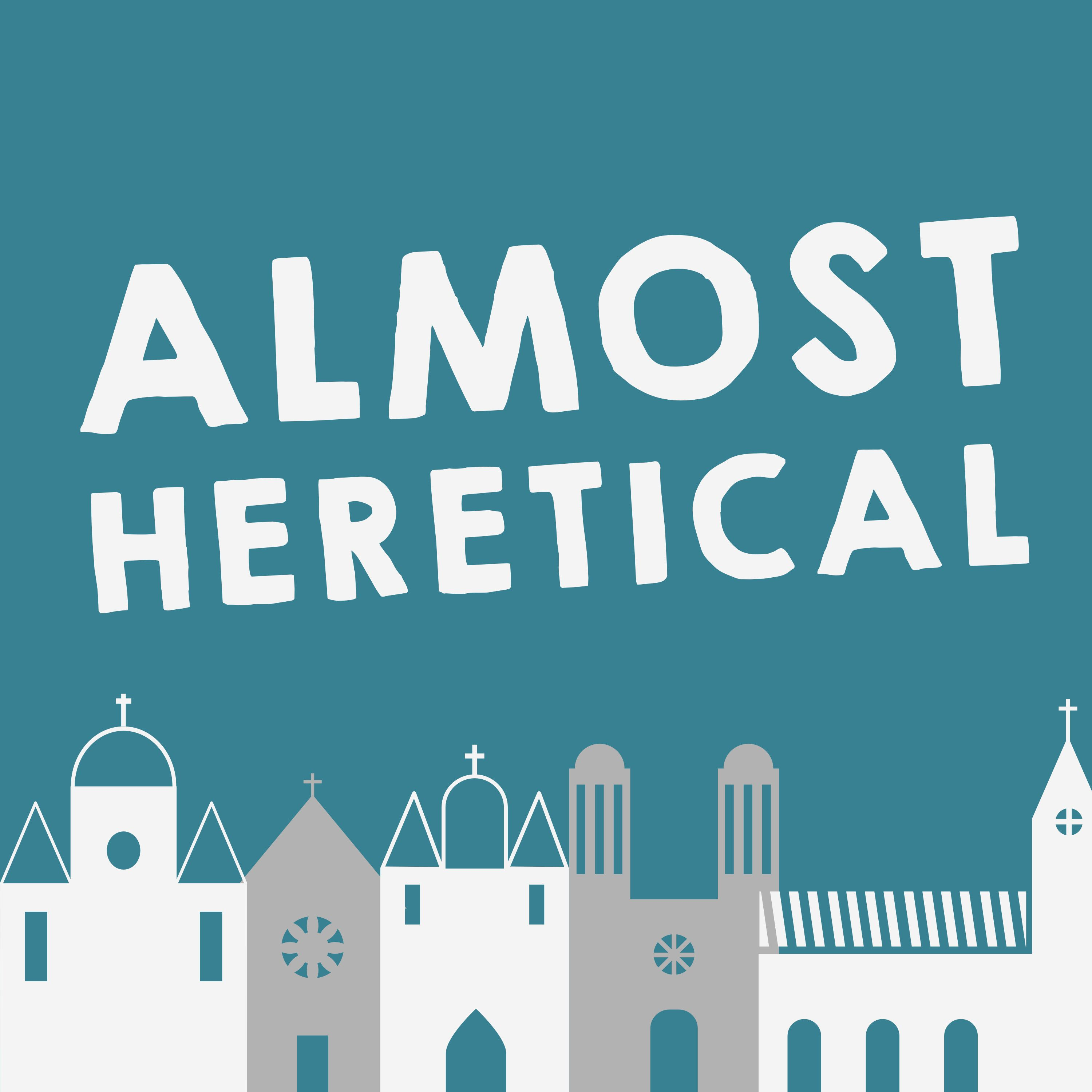74: Should you go to church? (Utterly Heretical)