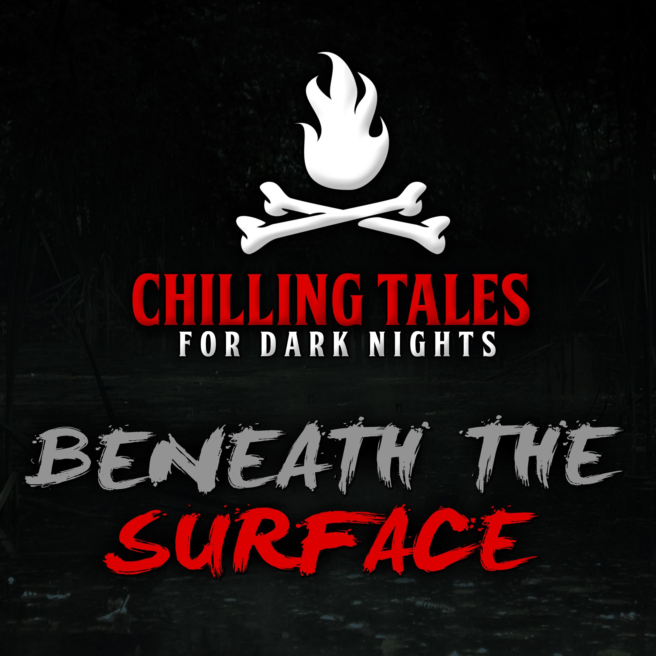 63: Beneath the Surface – Chilling Tales for Dark Nights