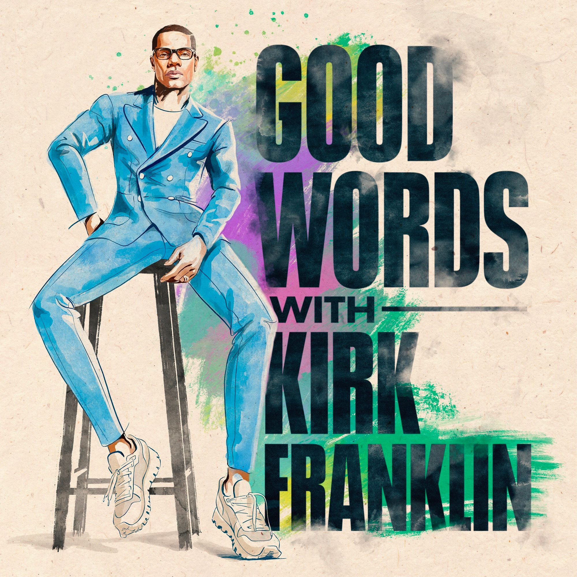 Good Words with Kirk Franklin